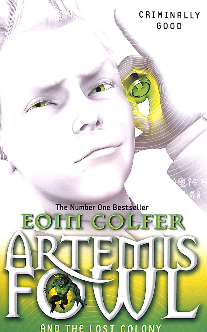 Image for Artemis Fowl and the Lost Colony by Eoin Colfer (2011-04-07)