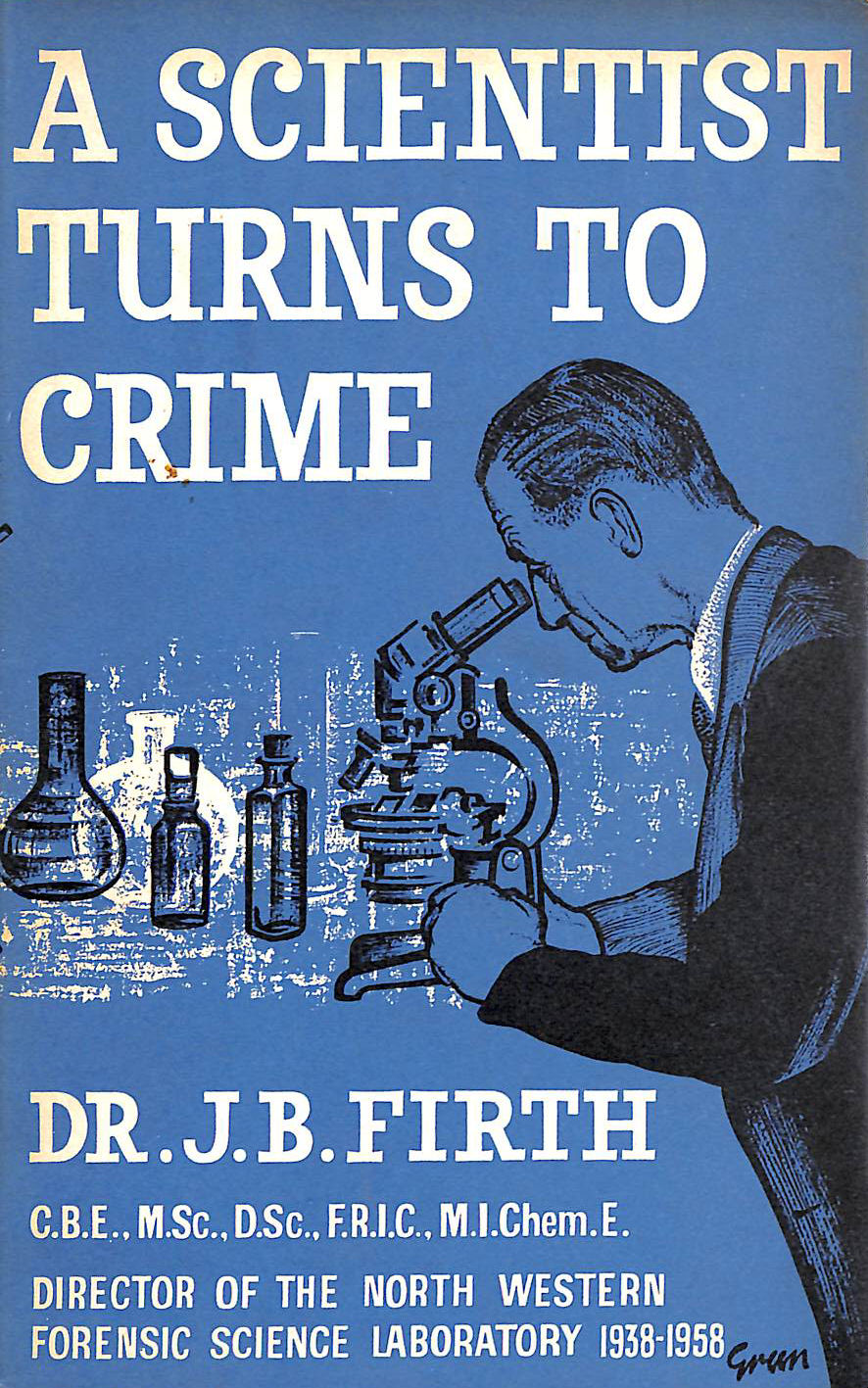 Image for A Scientist Turns to Crime