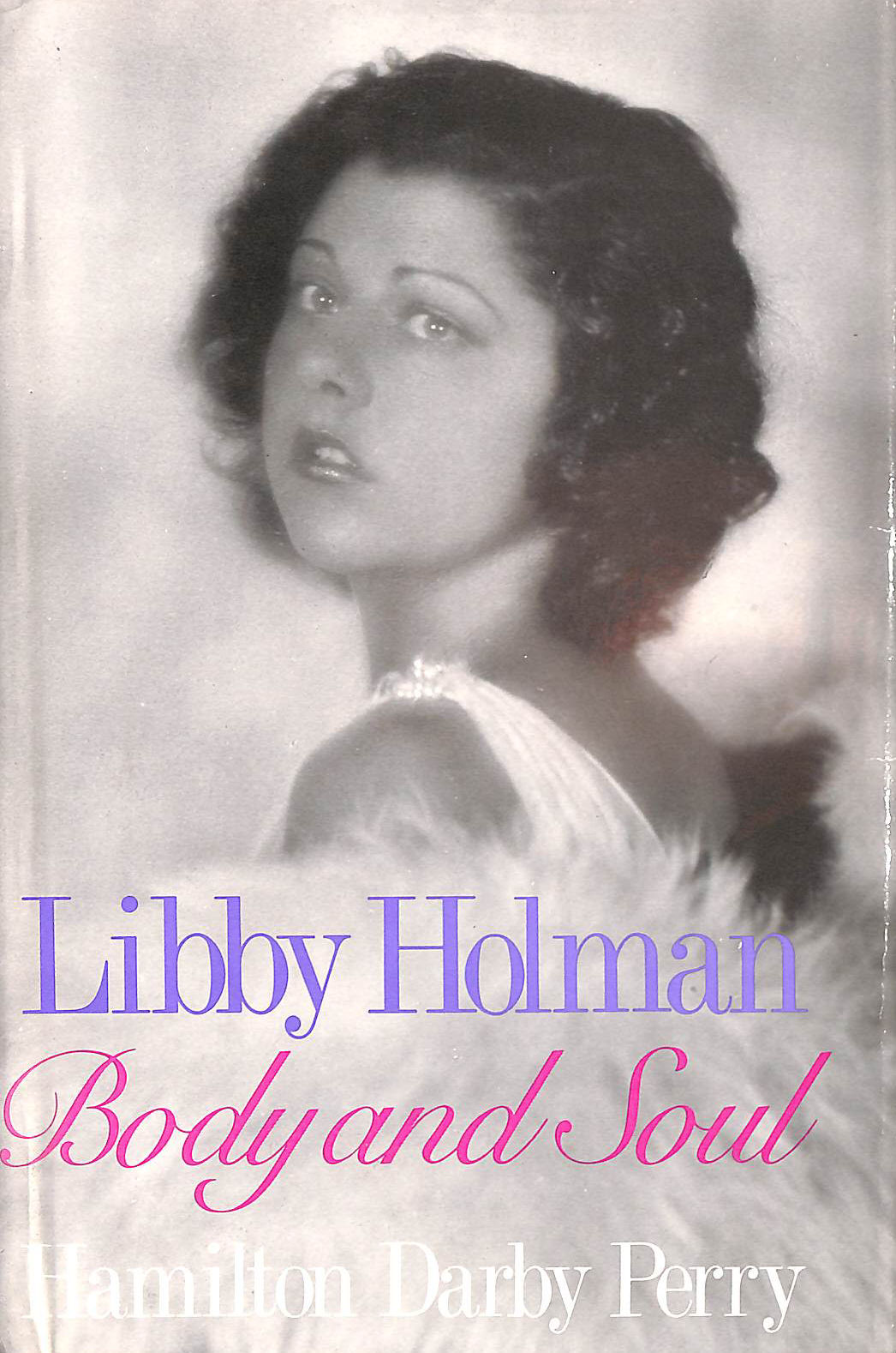 Image for Libby Holman: Body and Soul
