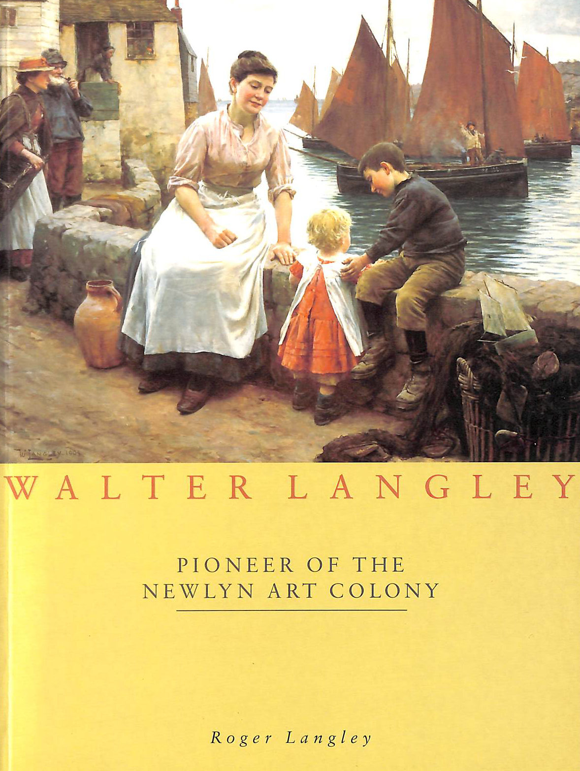 Image for Walter Langley: Pioneer of the Newlyn Art Colony