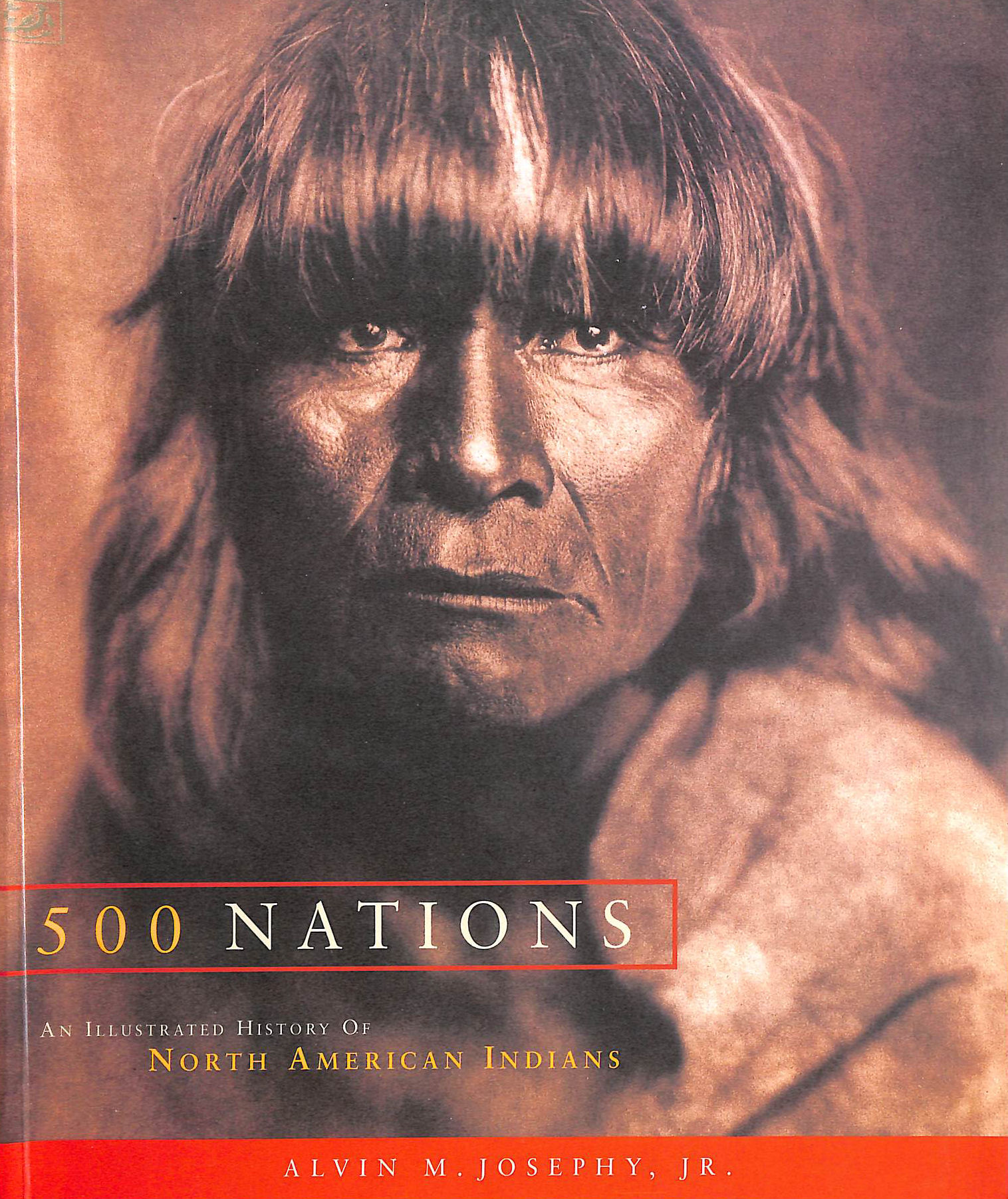 Image for 500 Nations: An Illustrated History of North American Indians