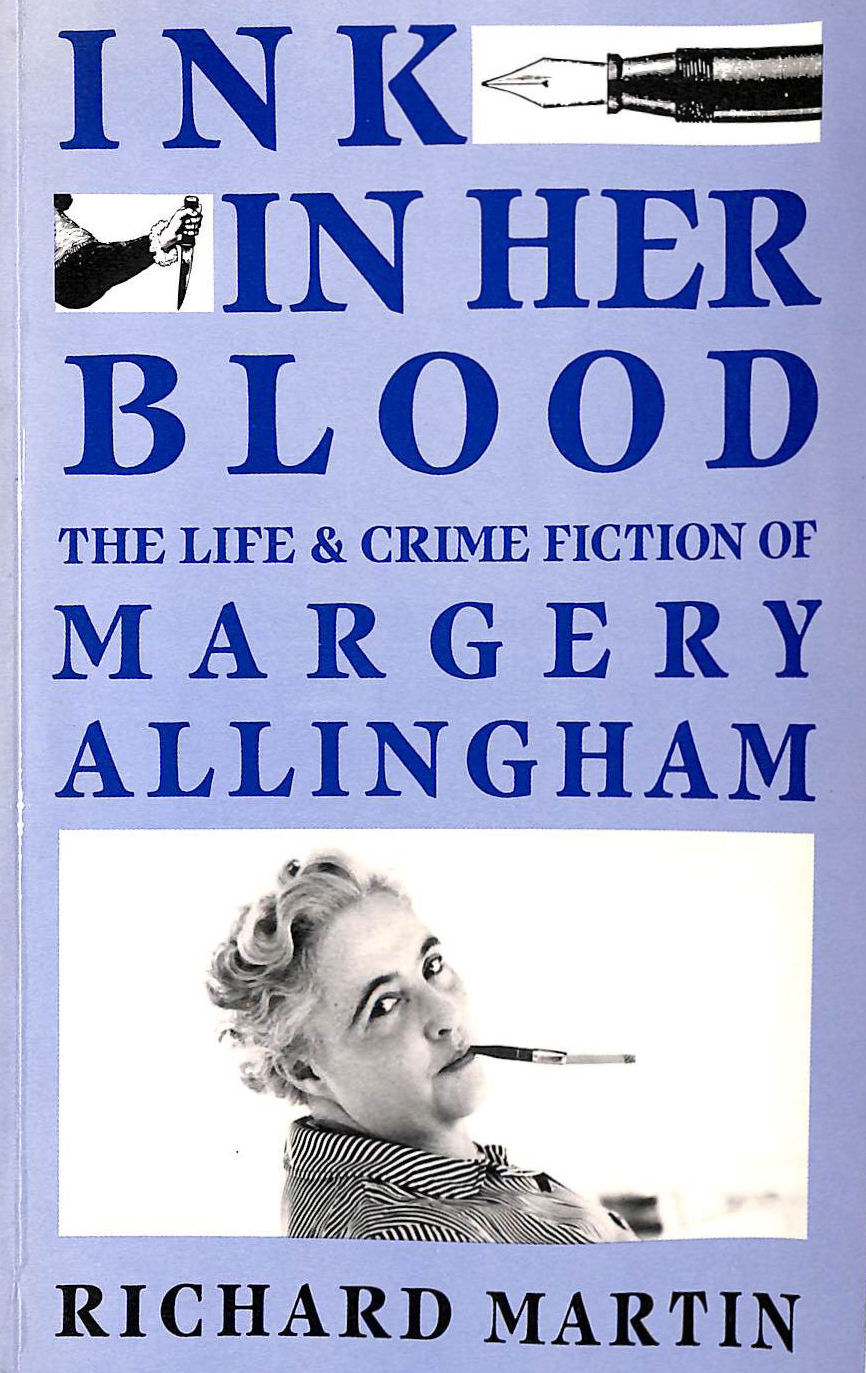 Image for Ink in Her Blood: The Life and Crime Fiction of Margery Allingham (Challenging the Literary Canon)