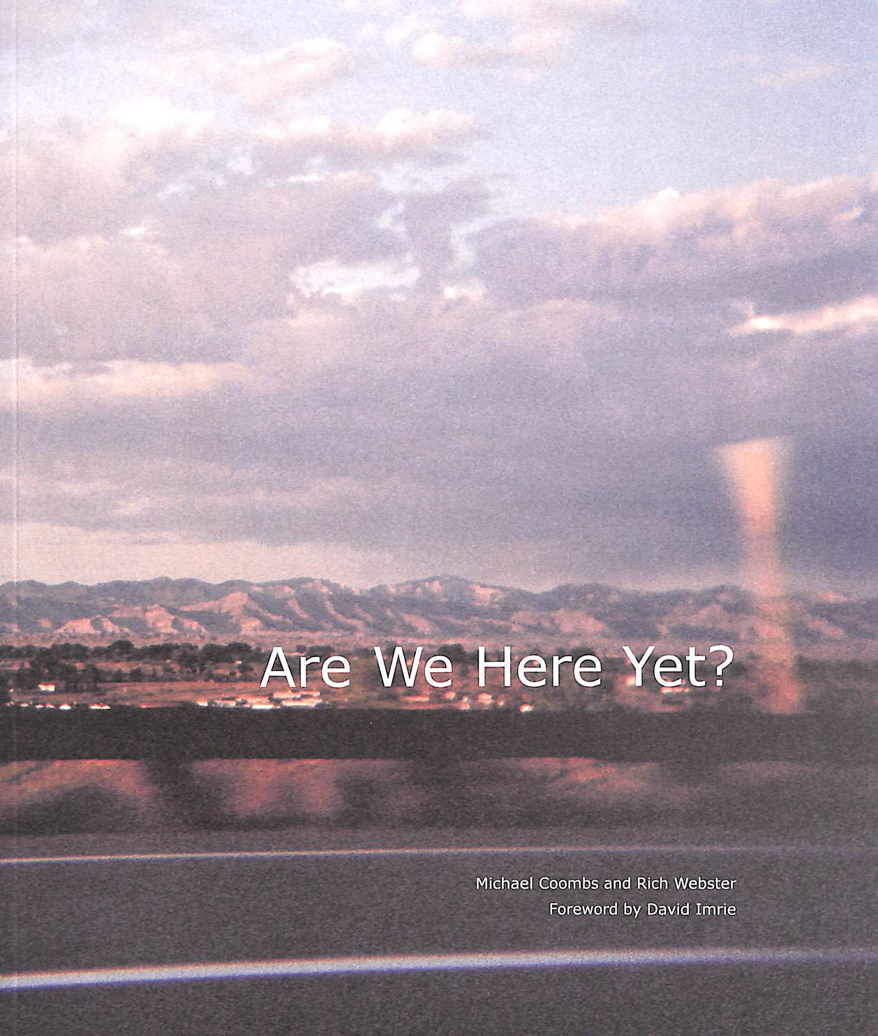 Image for Are We Here Yet?