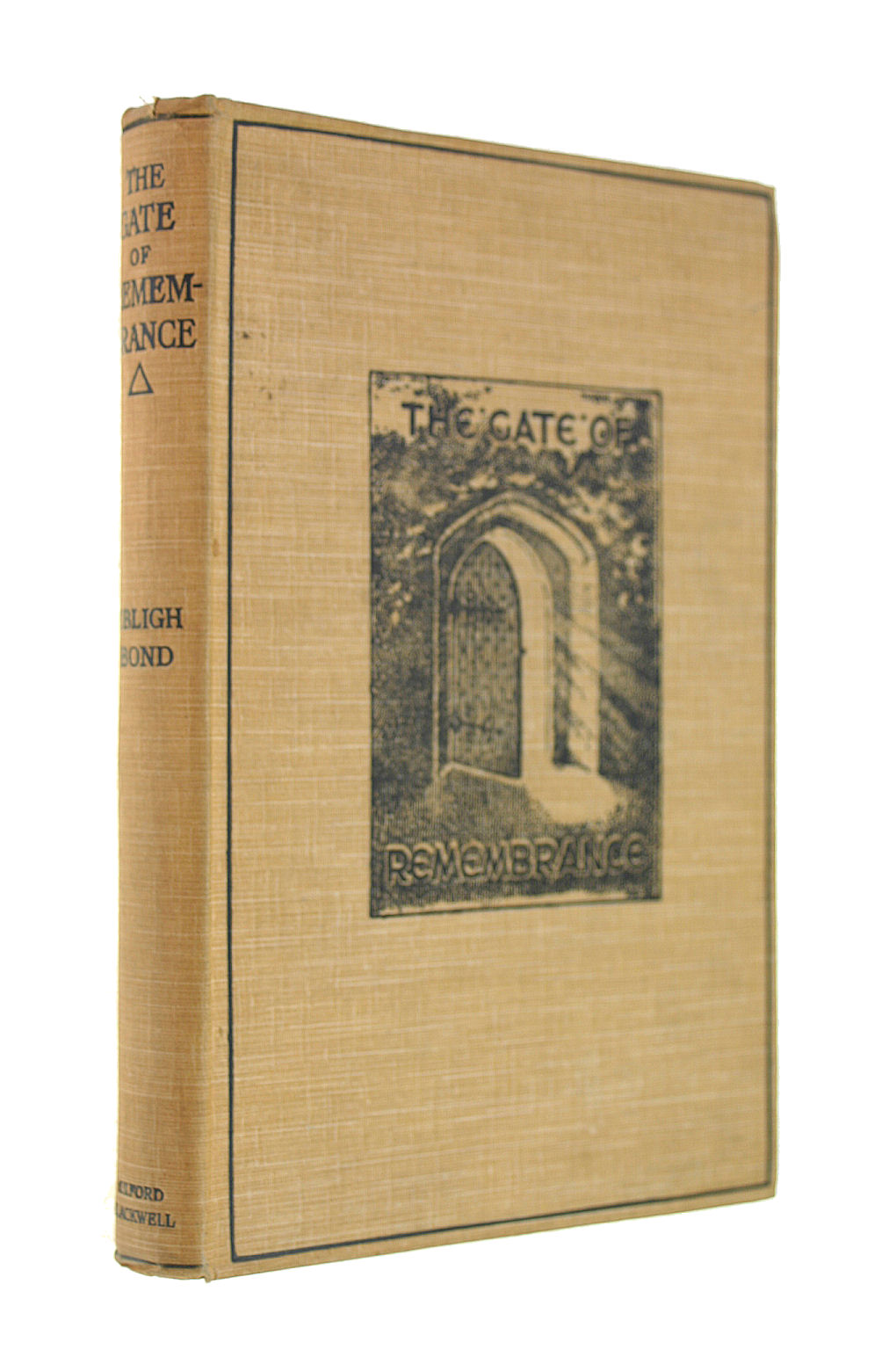 Image for The Gate of Remembrance: The Story of the Psychological Experiment Which Resulted in the Discovery of the Edgar Chapel at Glastonbury