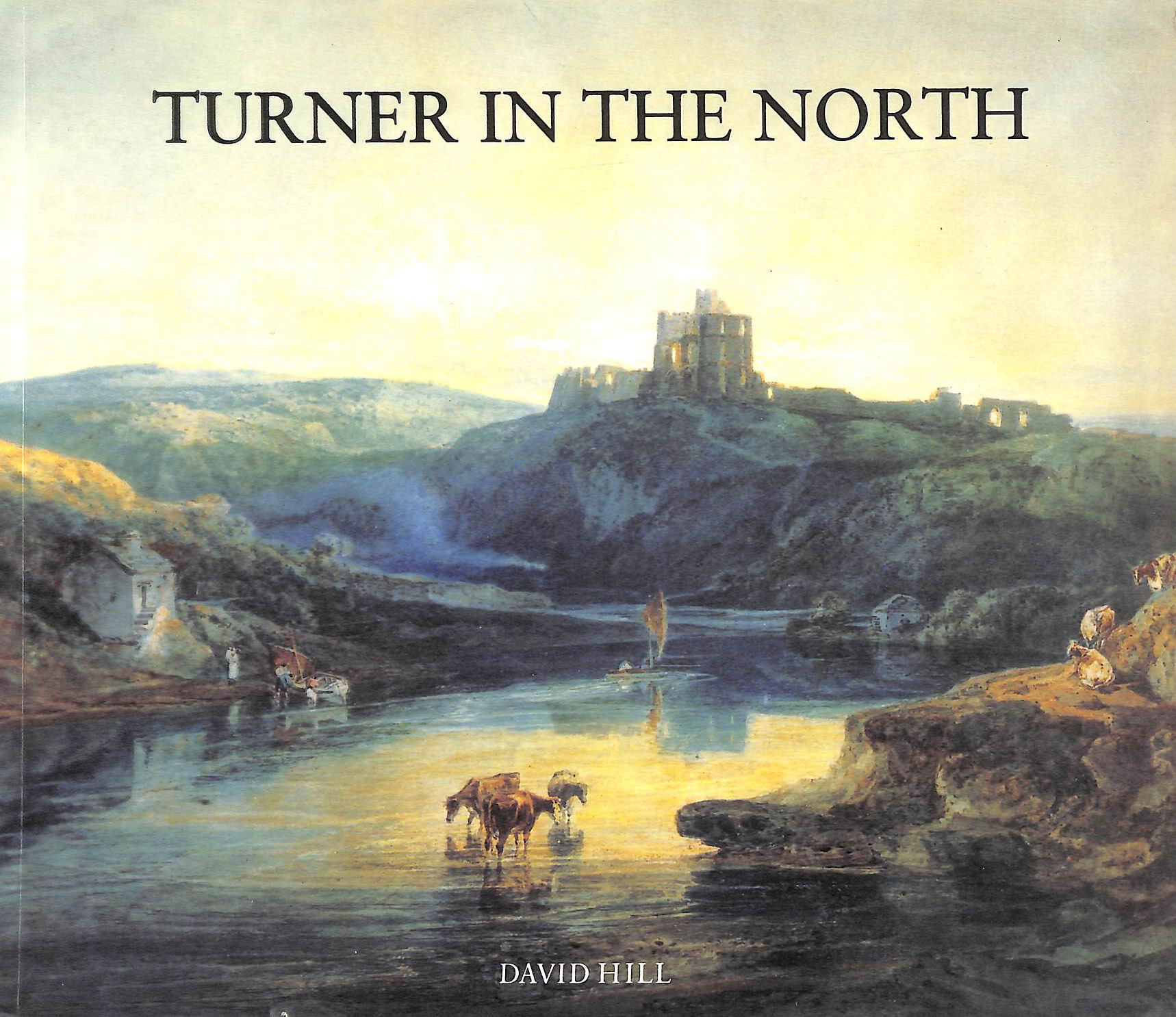 Image for Turner in the North