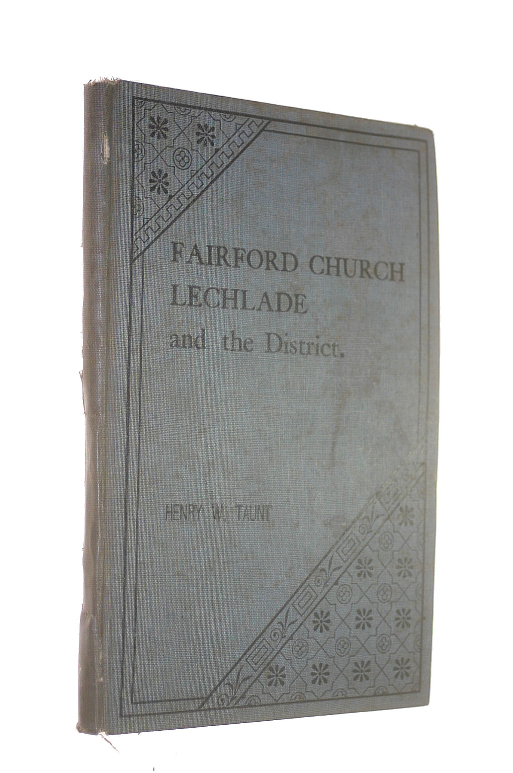 Image for Fairford church with its celebrated windows: Lechlade and the district around them