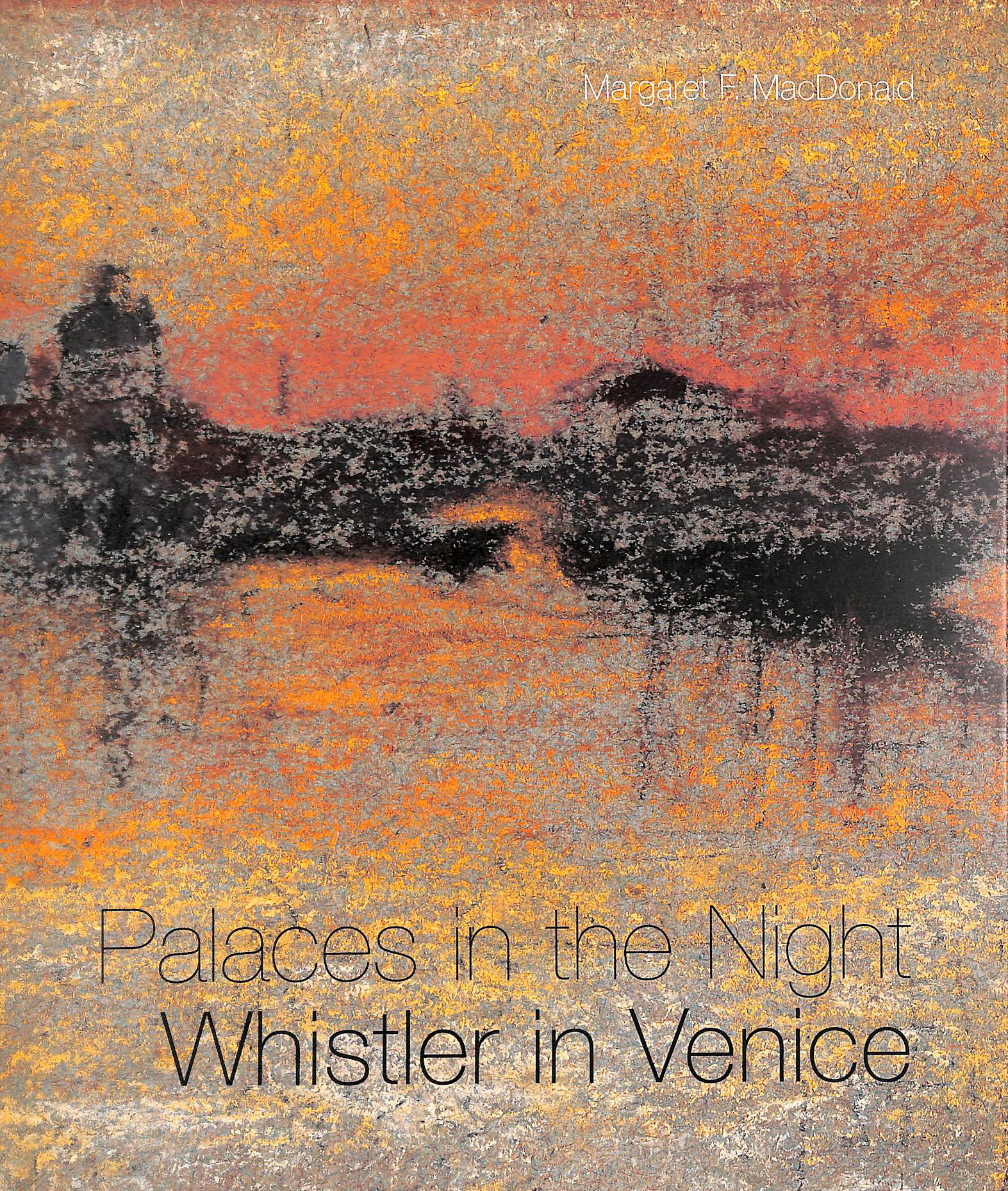 Image for Palaces in the Night: Whistler in Venice