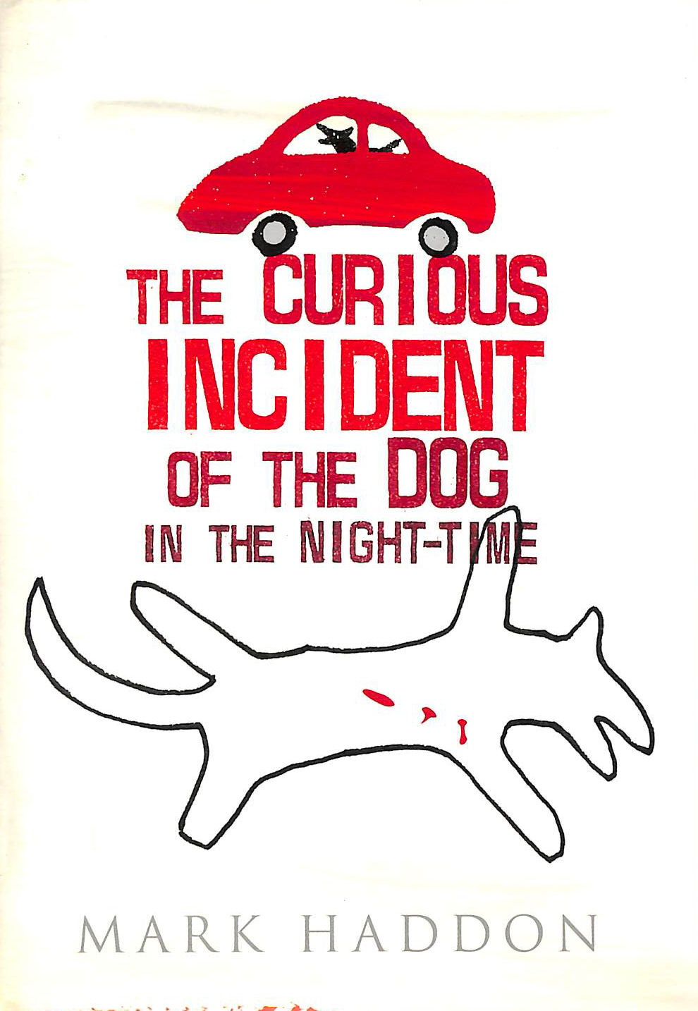Image for The Curious Incident Of The Dog In The Night-Time :
