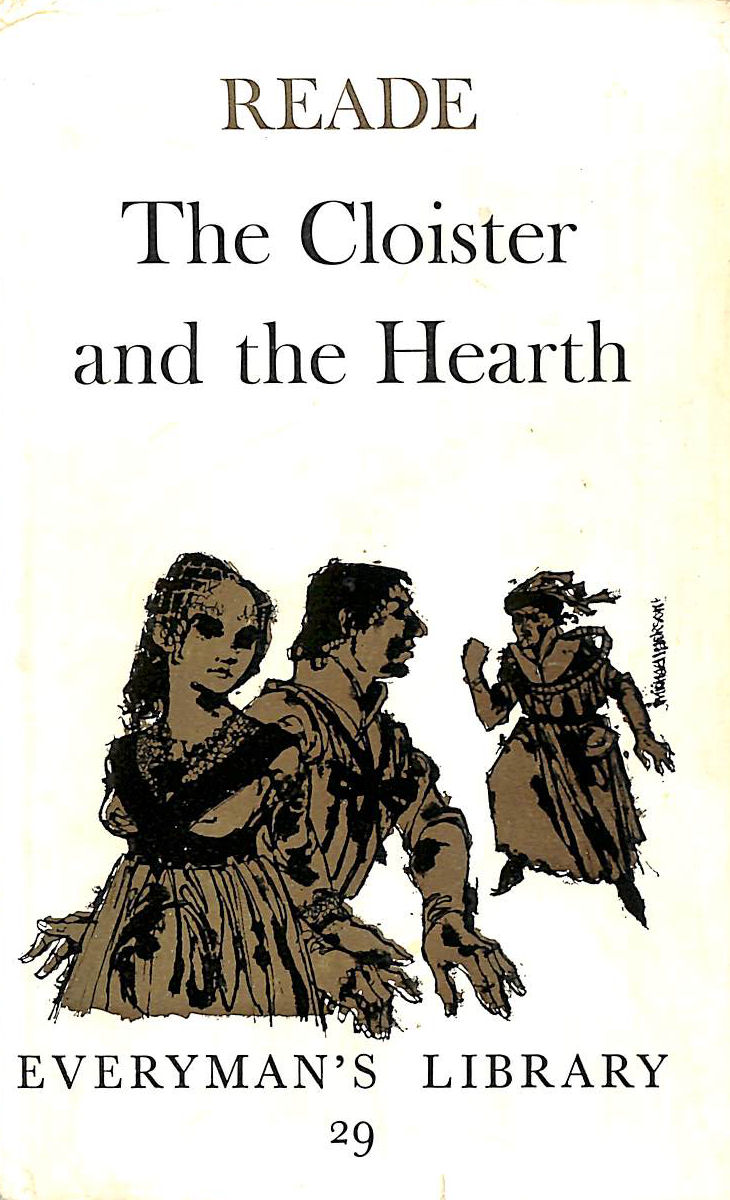 Image for The Cloister and The Hearth (Everman's Library Series: No. 29)