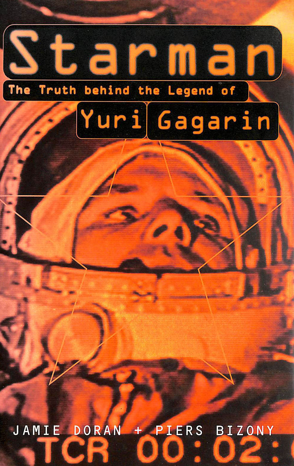 Image for Starman: Truth Behind the Legend of Yuri Gagarin