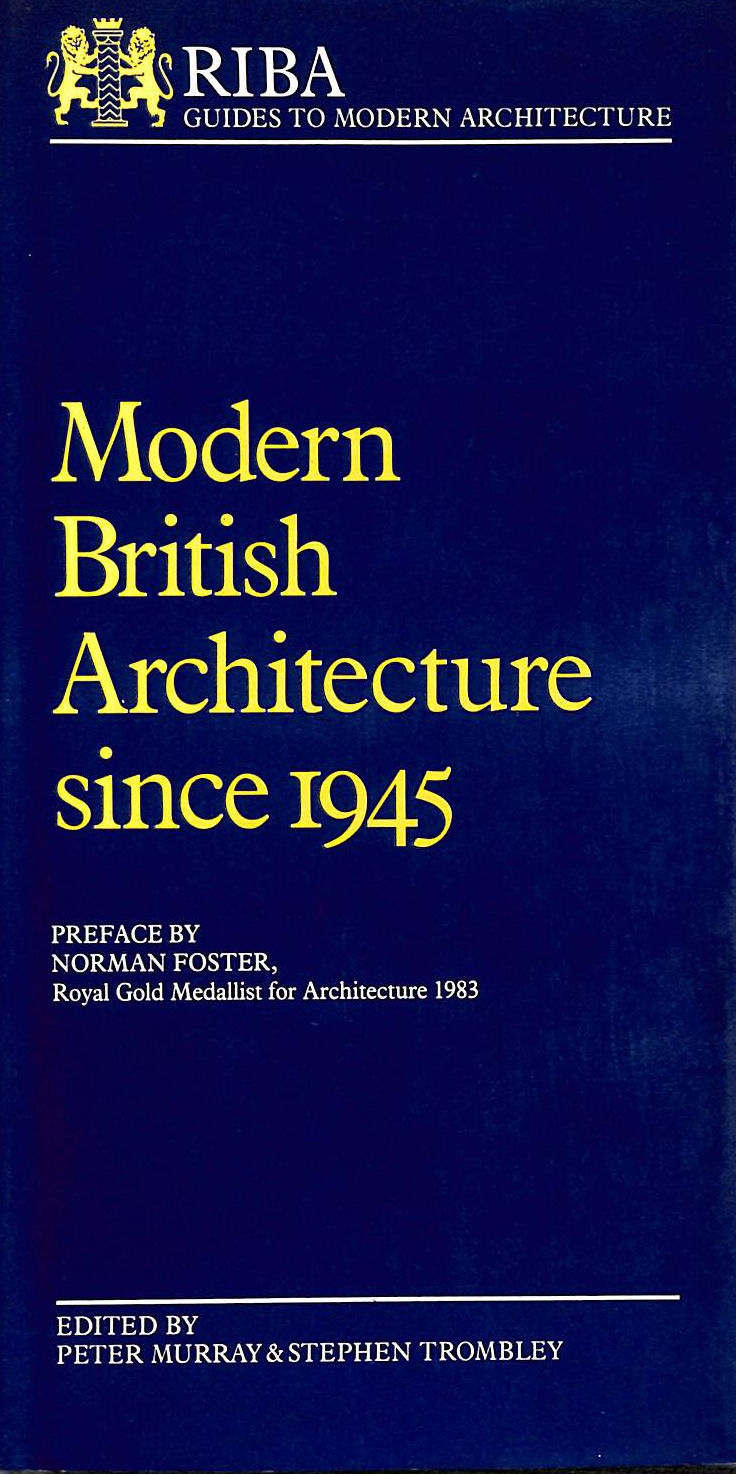 Image for Modern British Architecture Since 1945 (R.I.B.A.Guide to Modern Architecture)