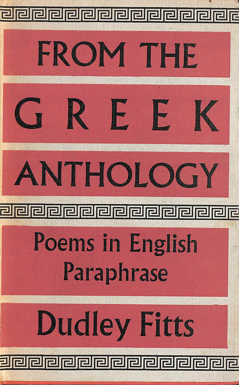 Image for From The Greek Anthology: Poems In English Paraphrase