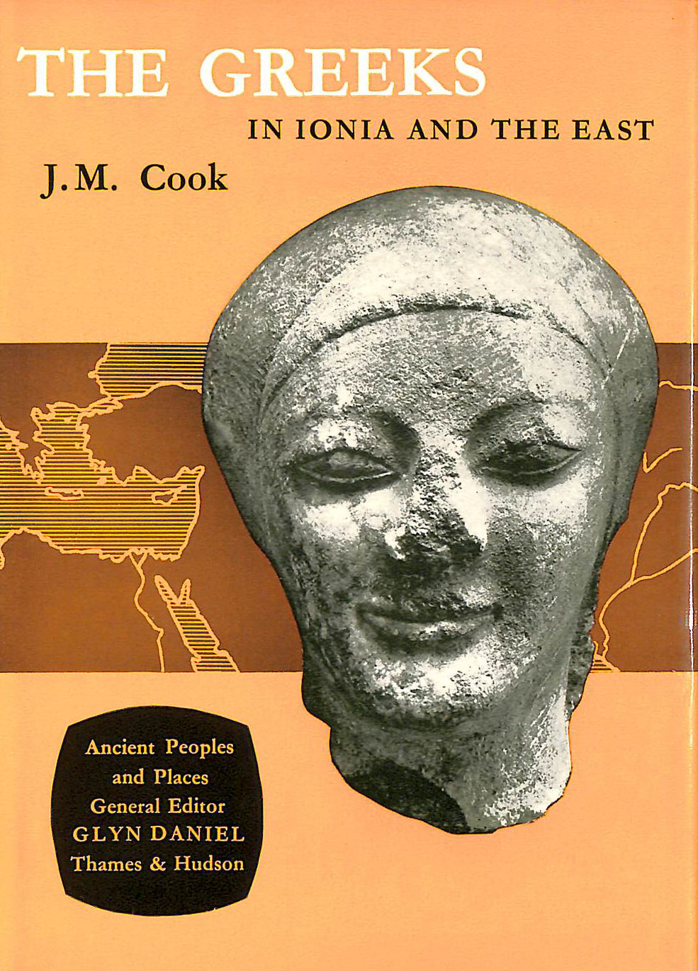 Image for Greeks in Ionia and the East (Ancient Peoples and Places)