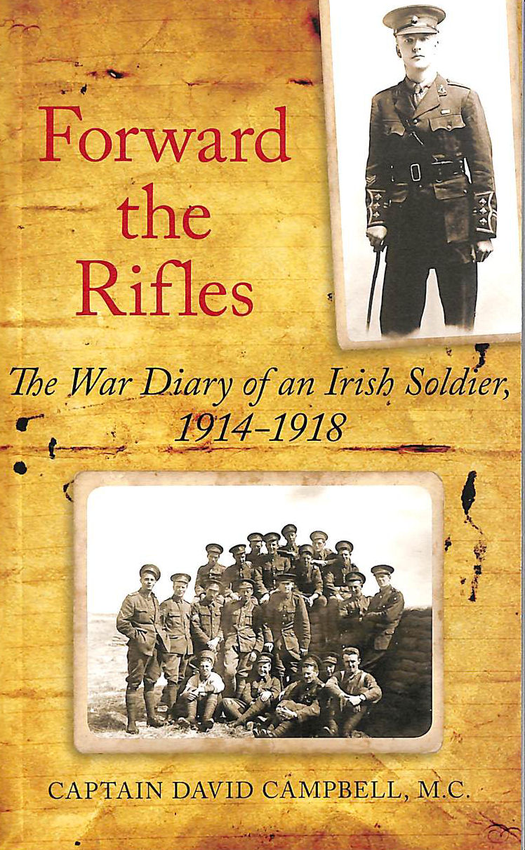 Image for Forward the Rifles: The 1914-1918 War Diary of Captain David Campbell, MC