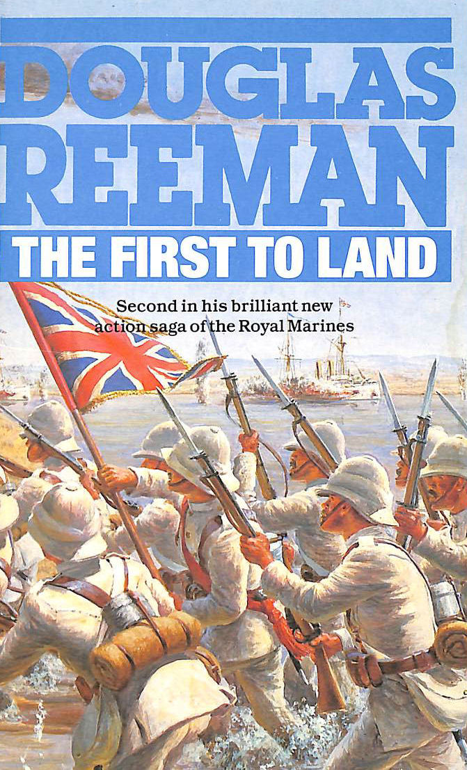 Image for The First to Land (Royal Marines 2)