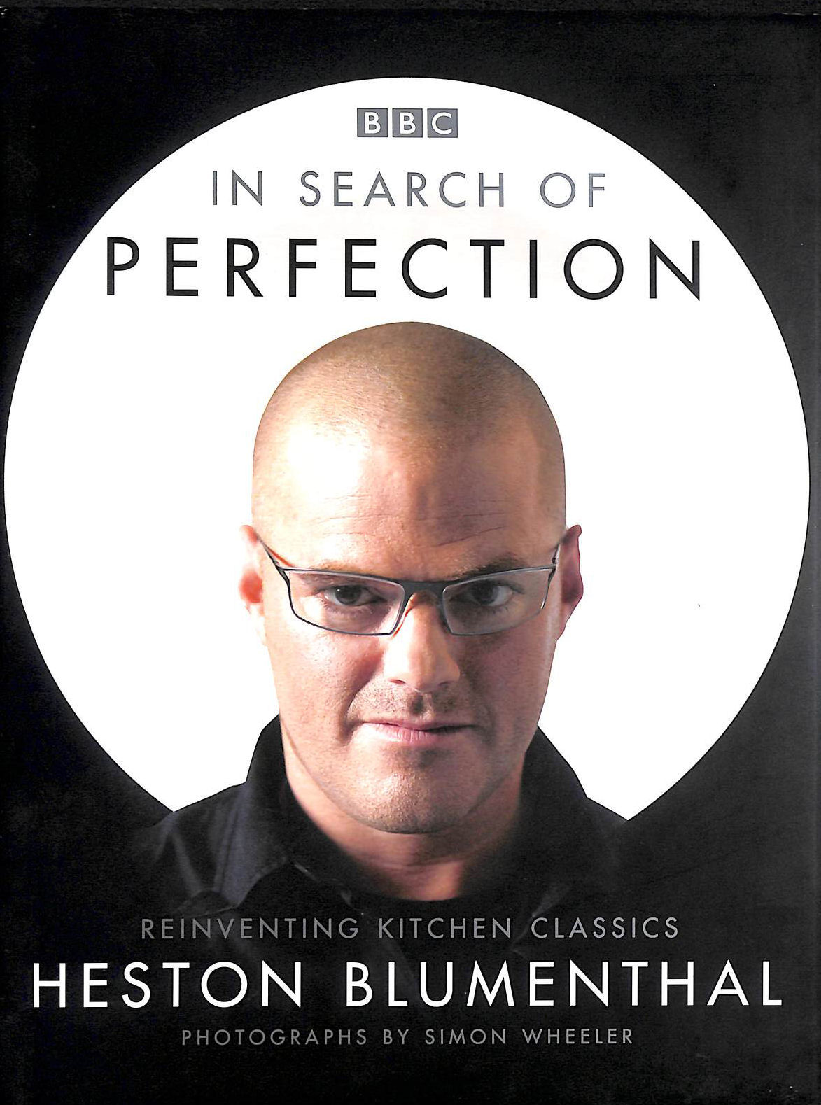 Image for In Search of Perfection: Reinventing Kitchen Classics
