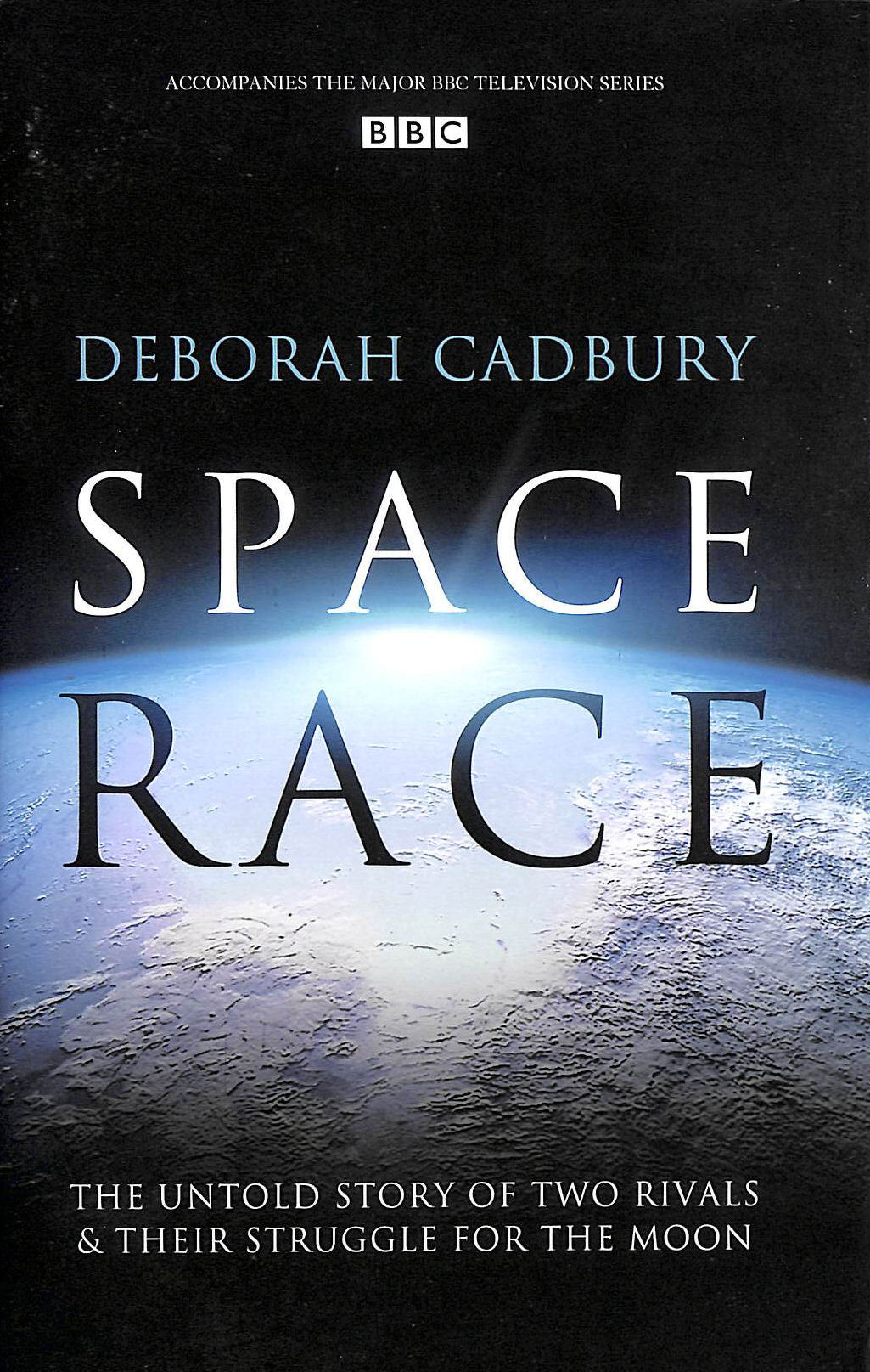 Image for Space Race: The Untold Story of Two Rivals and Their Struggle for the Moon