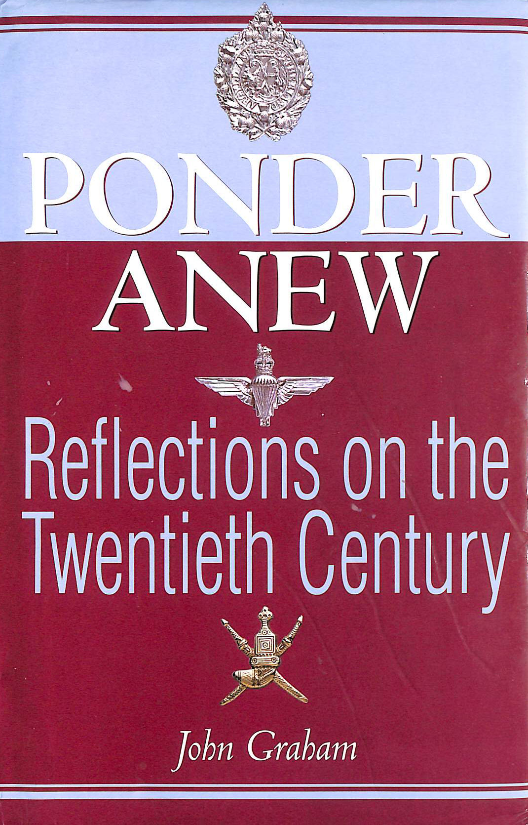 Image for Ponder Anew: Reflections on the Twentieth Century