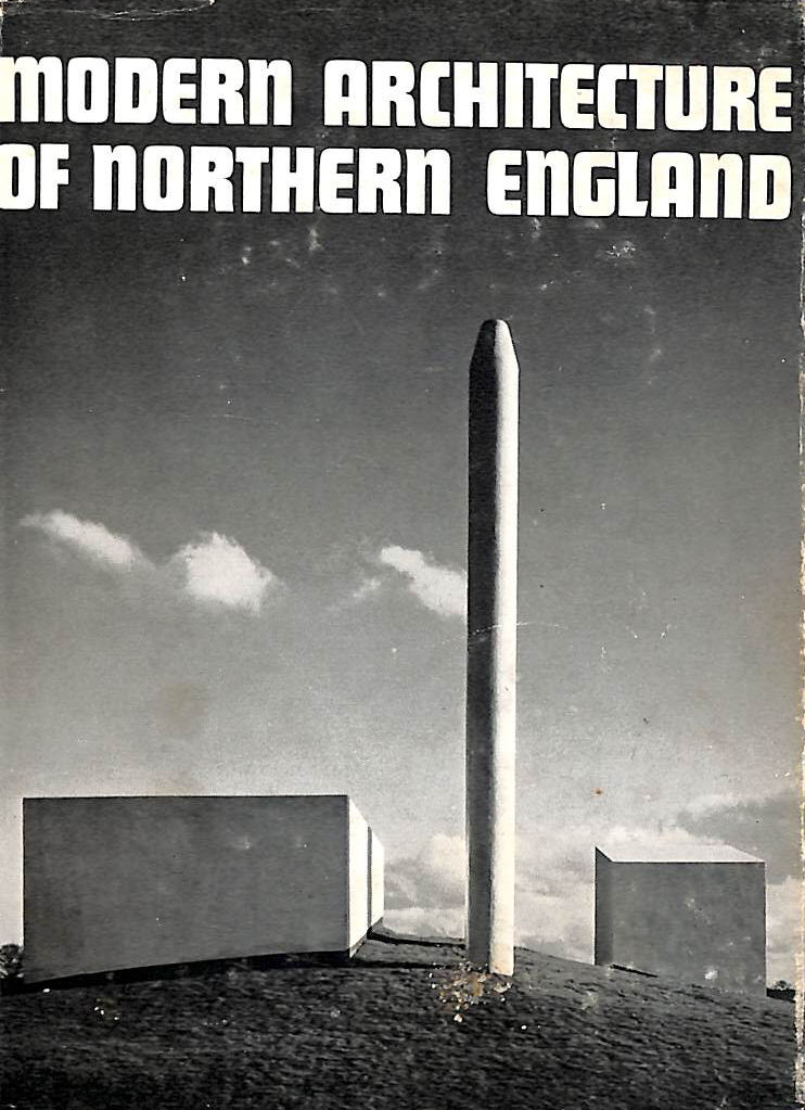 Image for Modern Architecture of Northern England (The Oriel guides)