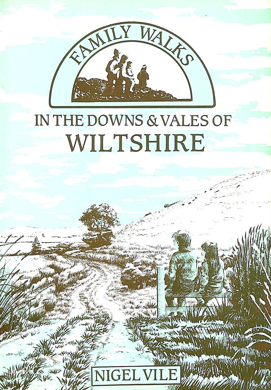 Image for Family Walks in the Downs and Vales of Wiltshire (Family Walks S.)