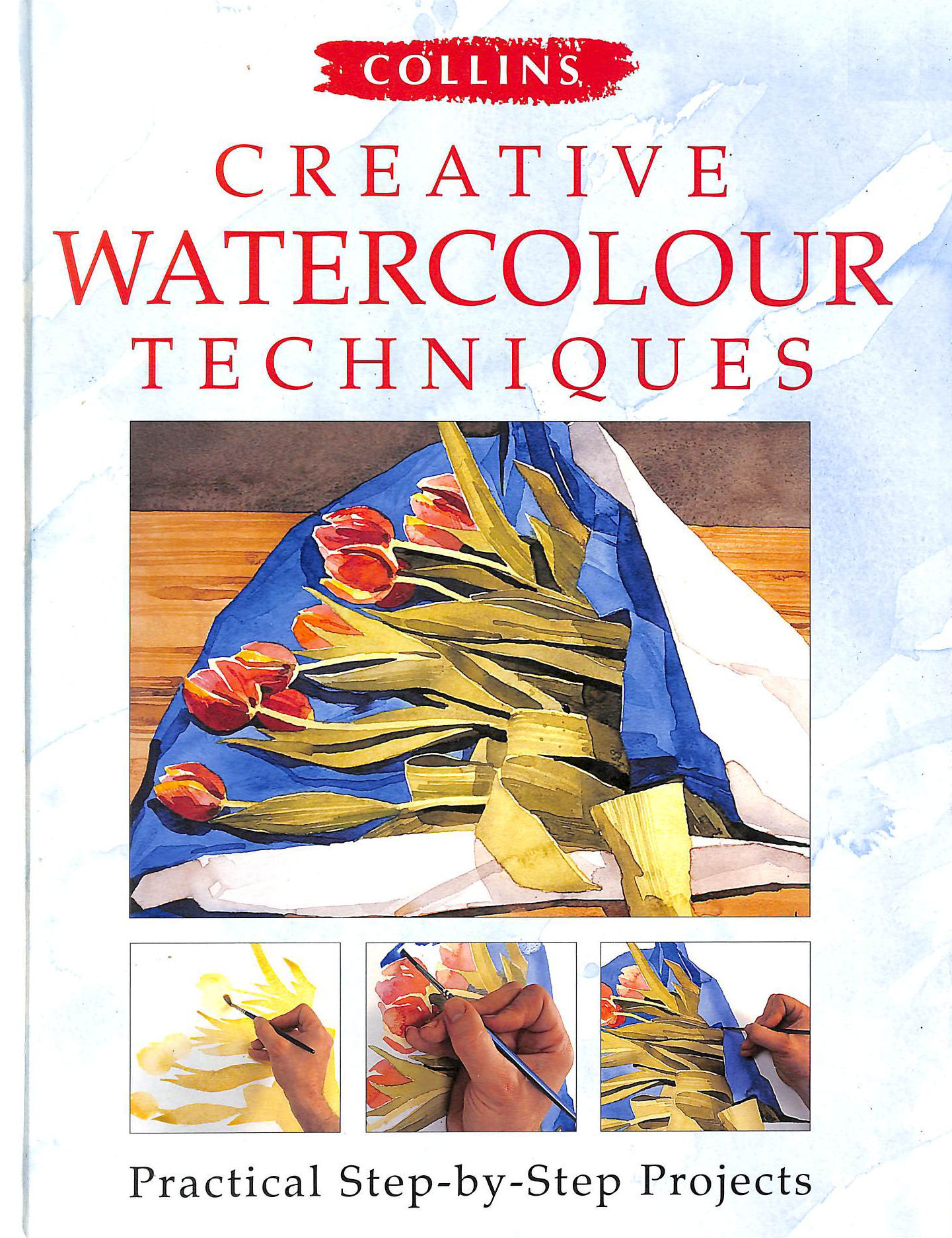 Image for Creative Watercolour Techniques: Practical Step-by-step Projects