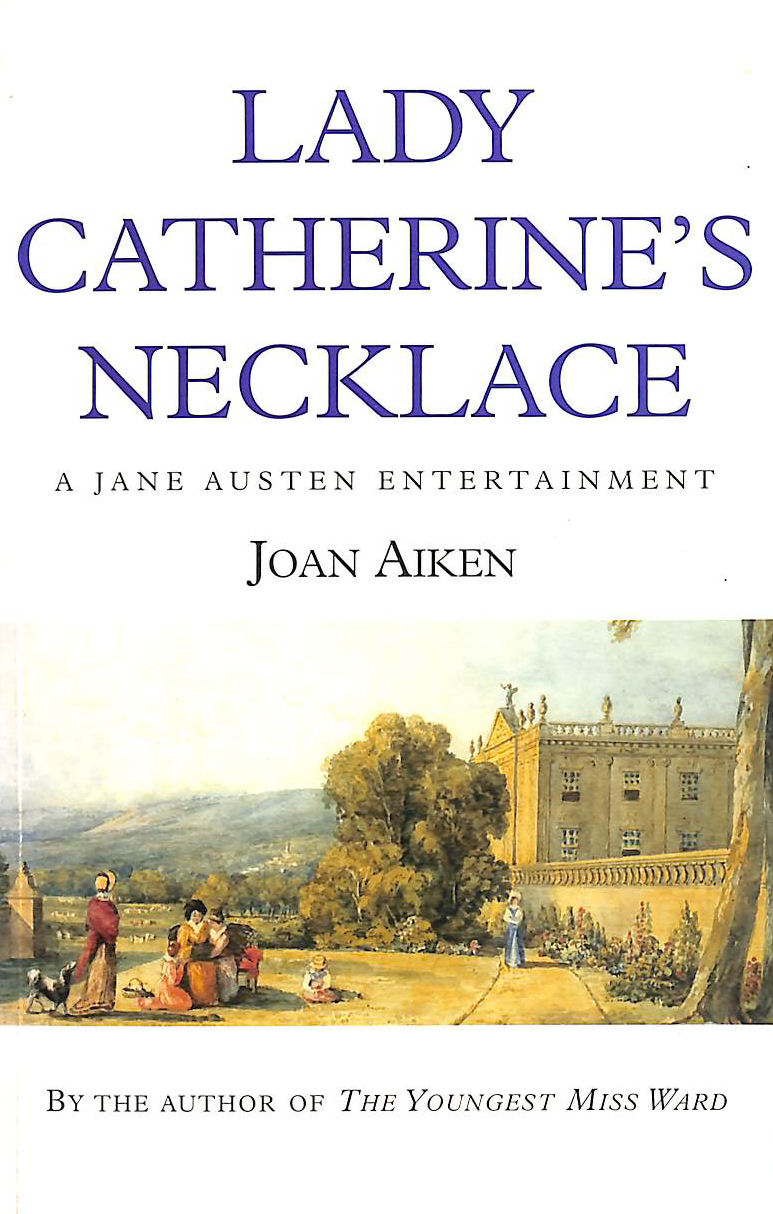 Image for Lady Catherine's Necklace (A Jane Austen entertainment)
