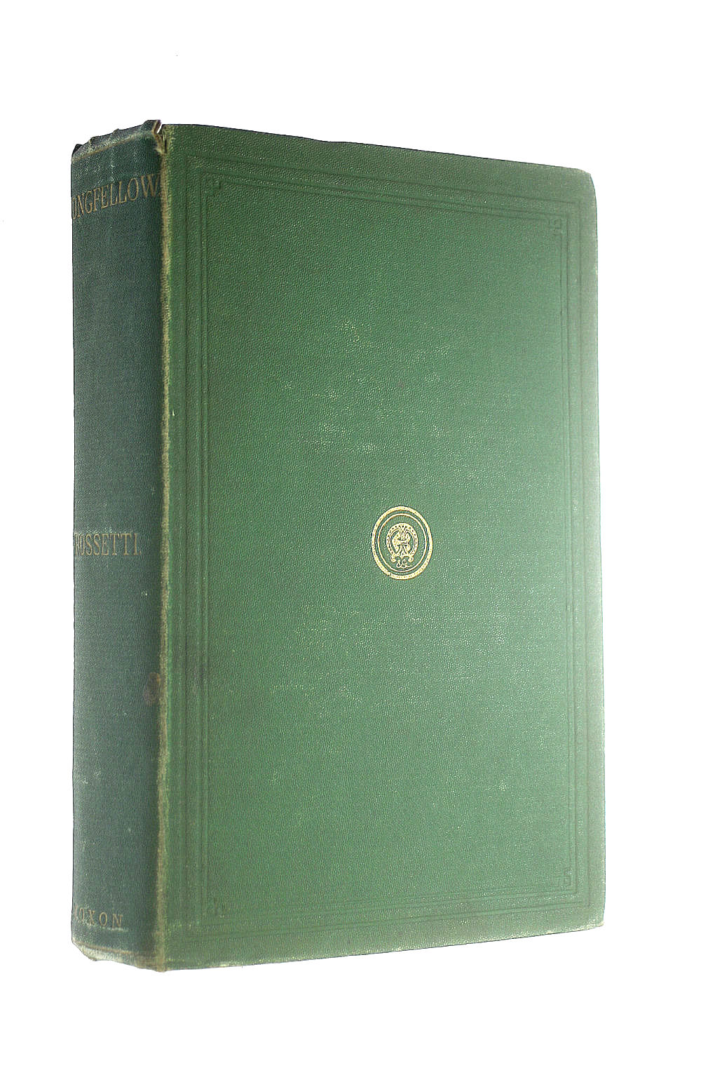 Image for The Poetical Works of Henry W Longfellow edited, with a critical memoir by Rossetti