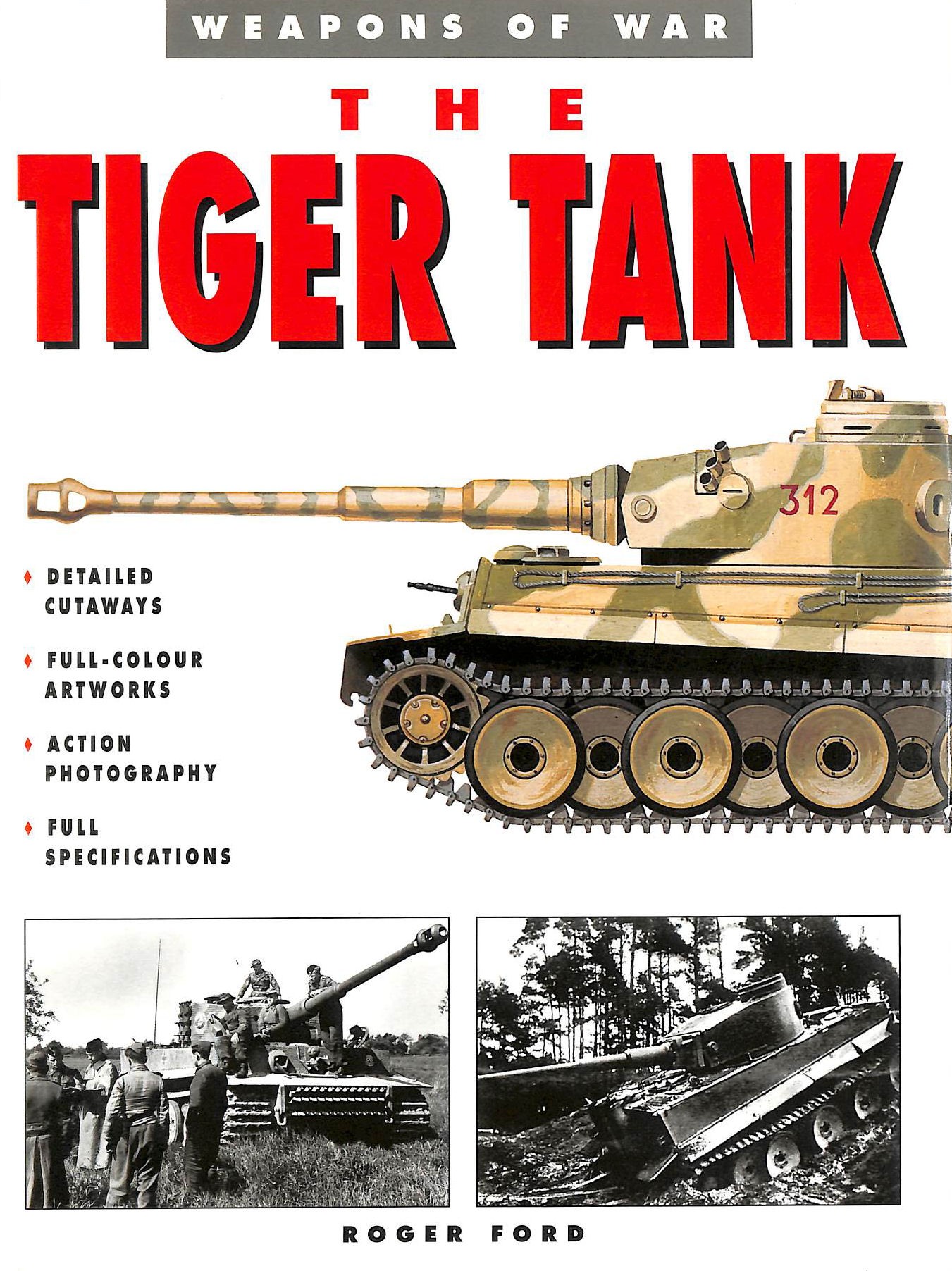 Image for The Tiger Tank (Weapons of War)