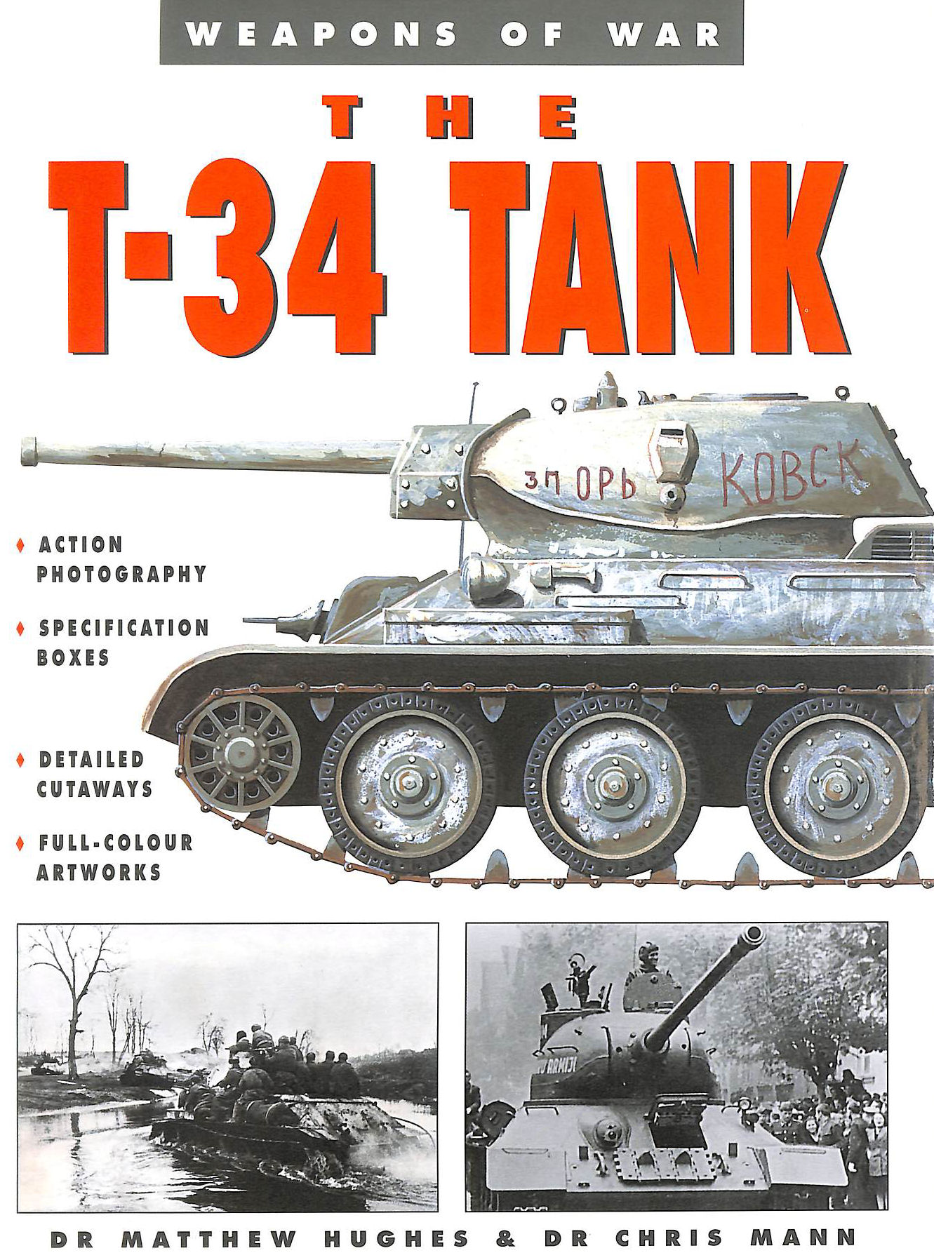 Image for The T-34 Tank (Weapons of War)