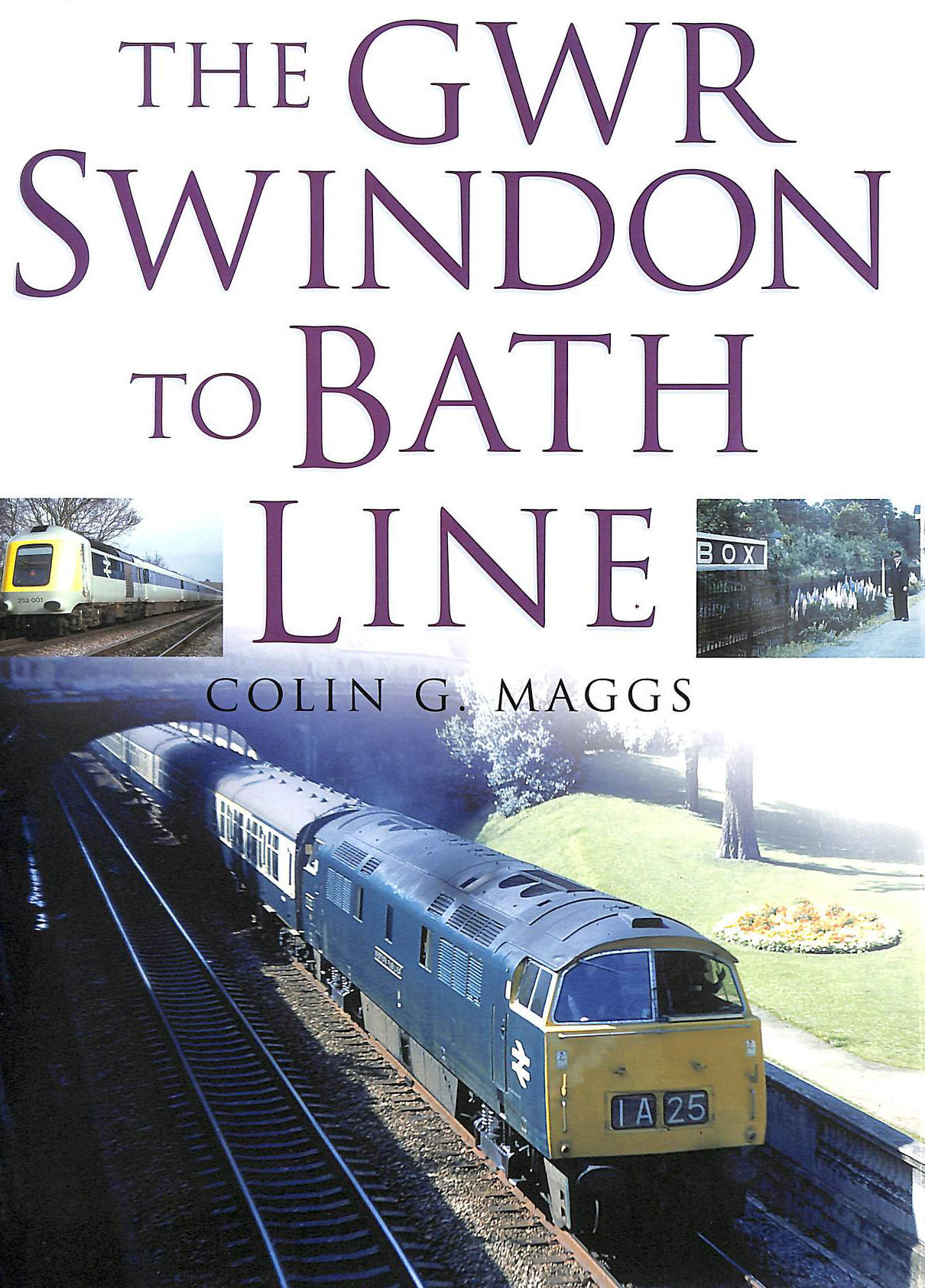Image for The GWR Swindon to Bath Line