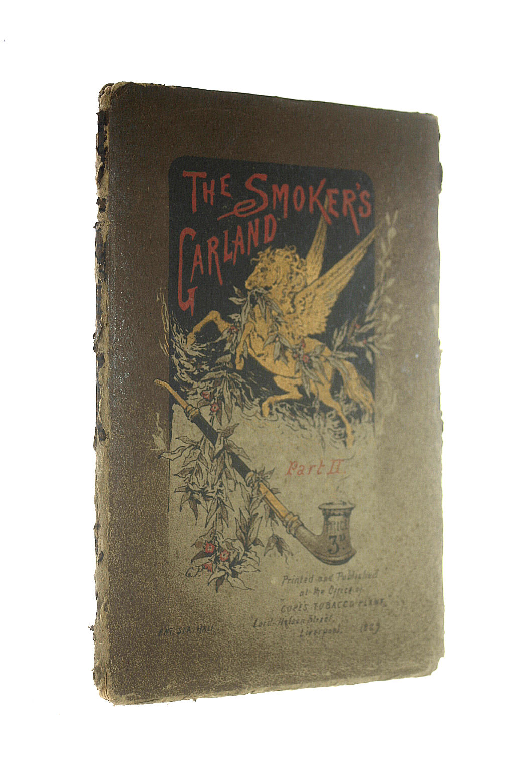 Image for The Smoker's Garland Part II. Cope's Smoke Room Booklets No. 6