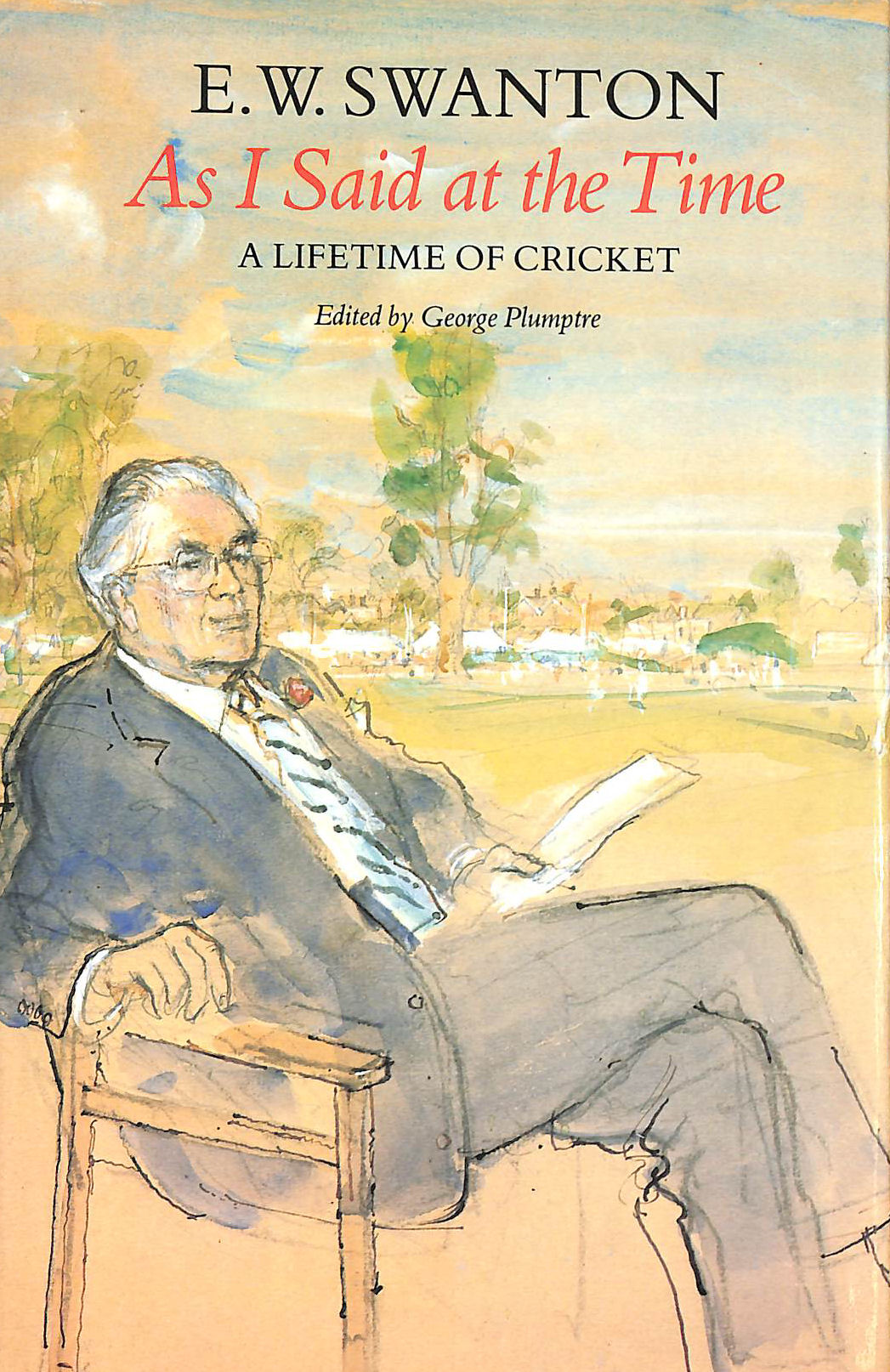 Image for As I Said at the Time: Life-time of Cricket (Willow books)