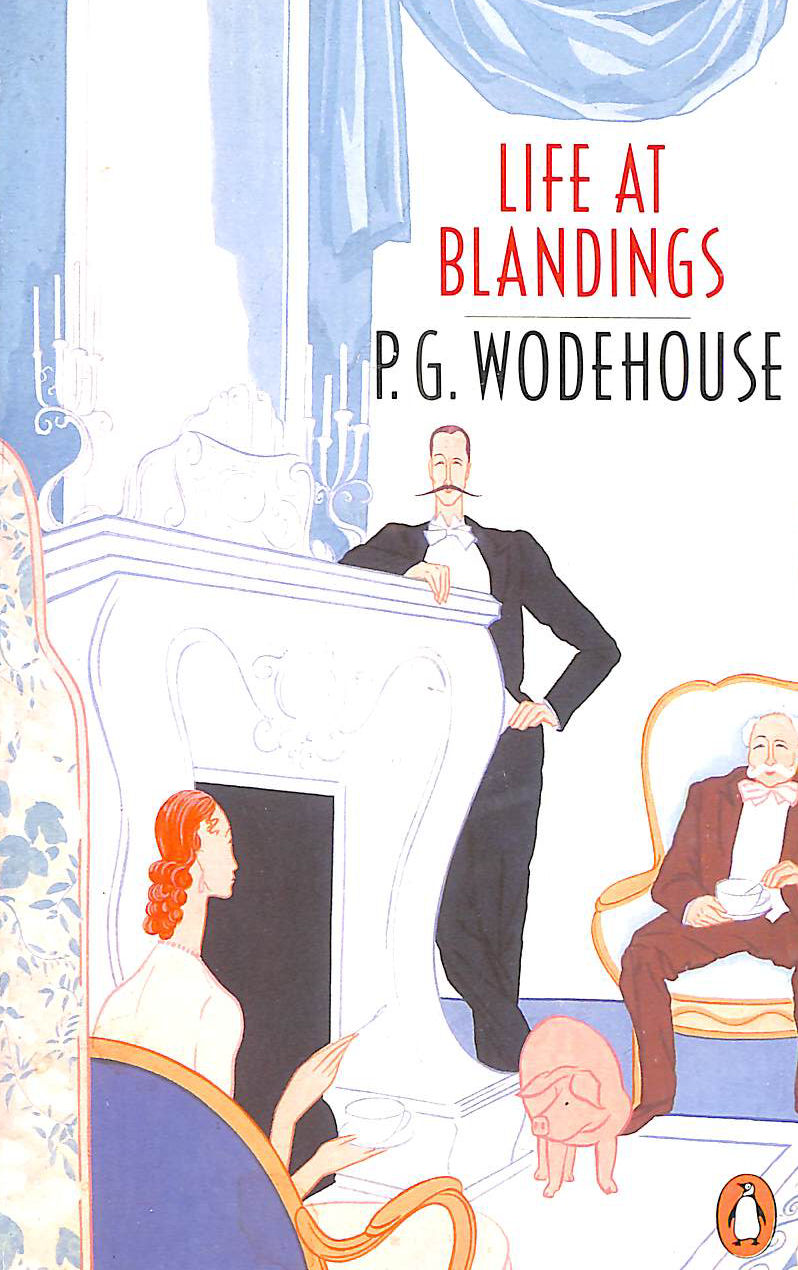 Image for P. G. Wodehouse Life At Blandings Omnibus: Something Fresh, Summer Lightning, and, Heavy Weather