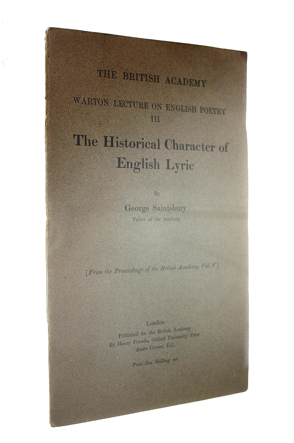 Image for The historical character of the English lyric (Warton lecture on English poetry)