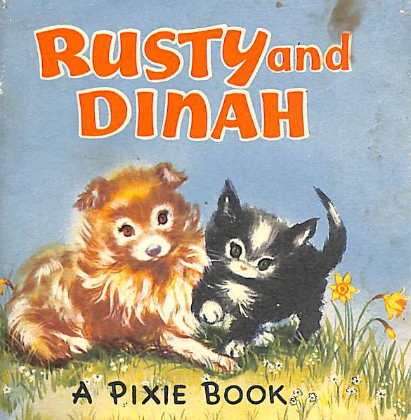 Image for Rusty and Dinah (The 'Pixie' Series) A Pixie Book