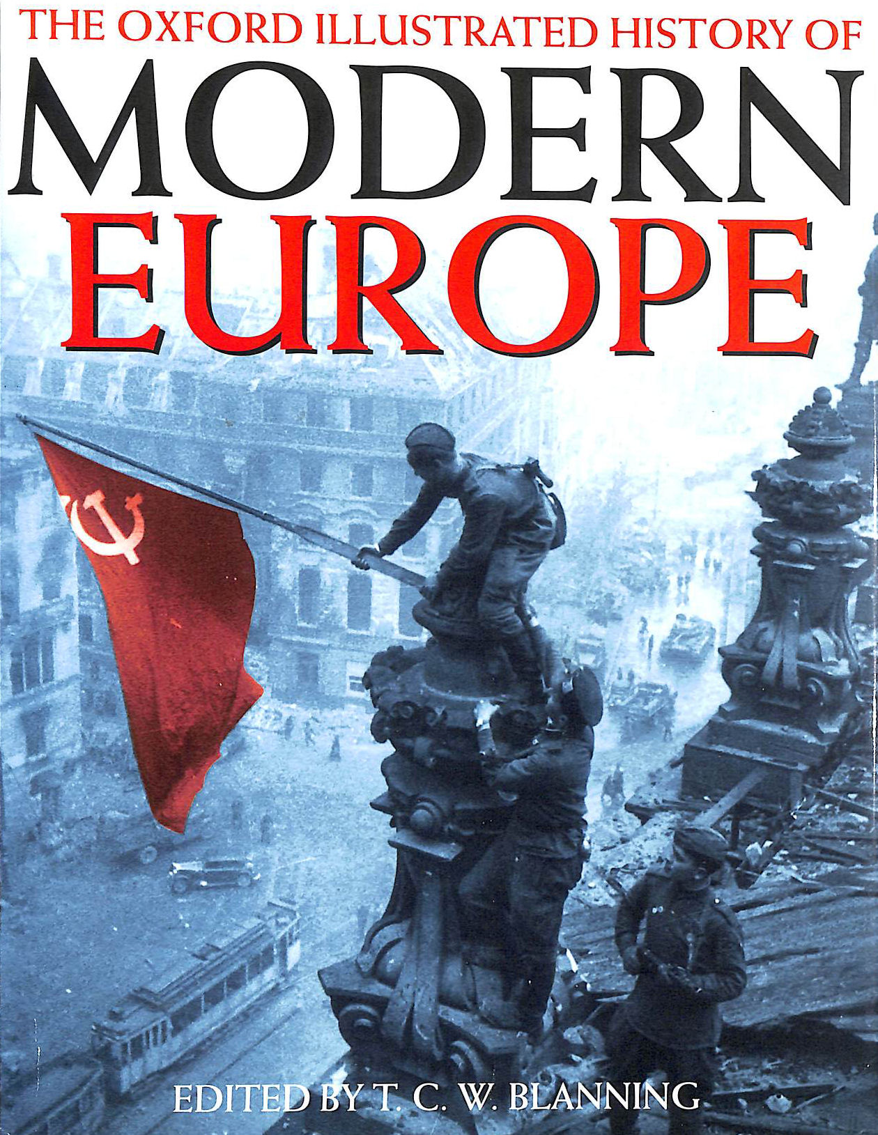 Image for The Oxford Illustrated History of Modern Europe (Oxford Illustrated Histories)