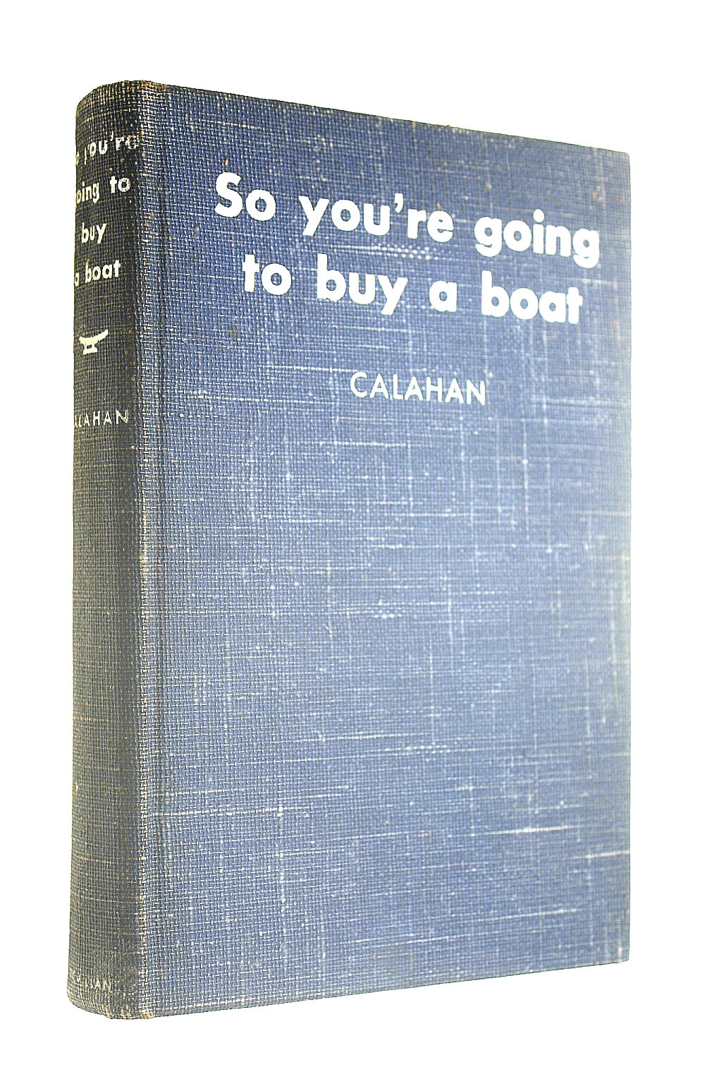 Image for So You're Going to Buy a Boat
