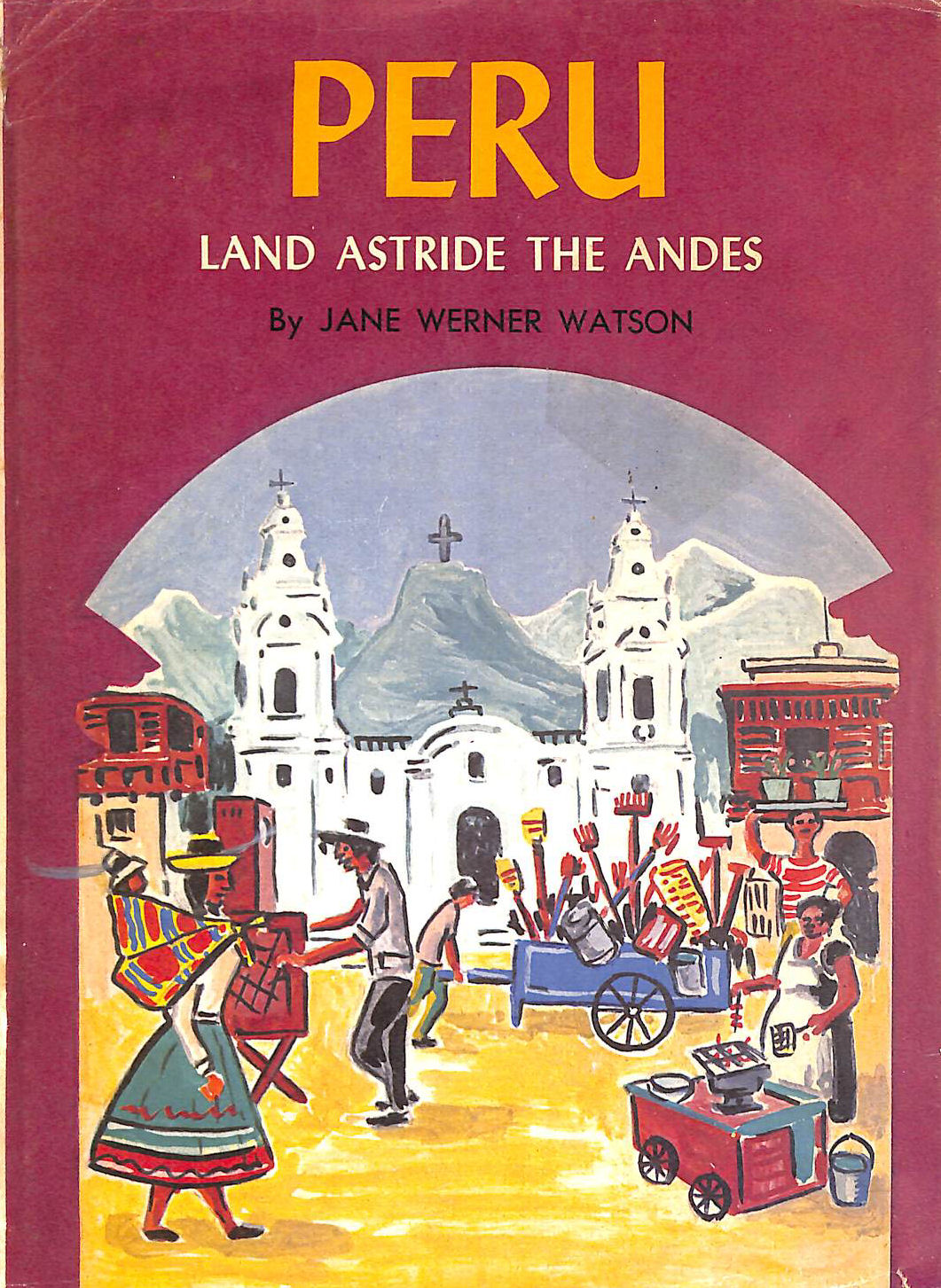 Image for Peru, Land Astride the Andes
