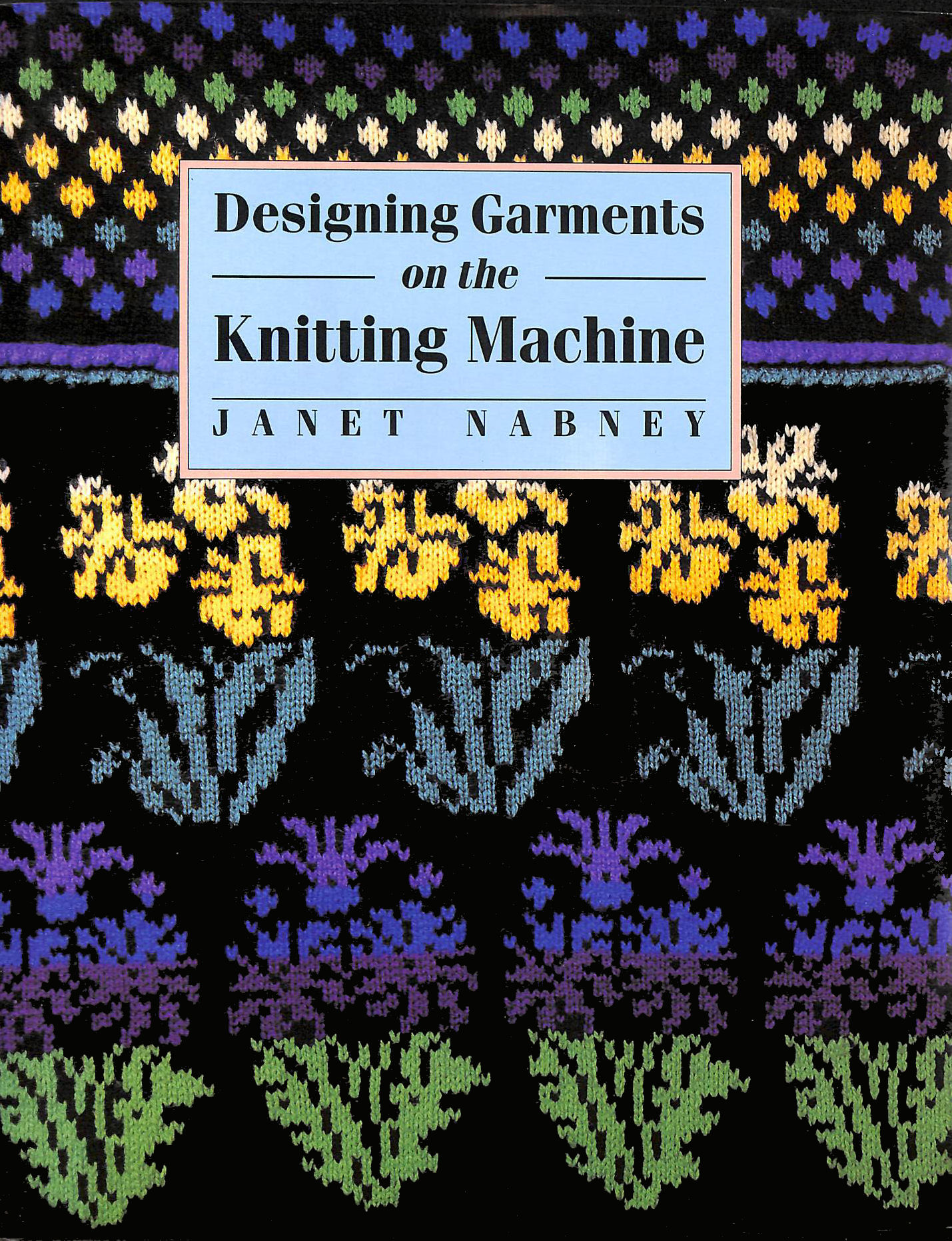 Image for Designing Garments on the Knitting Machine