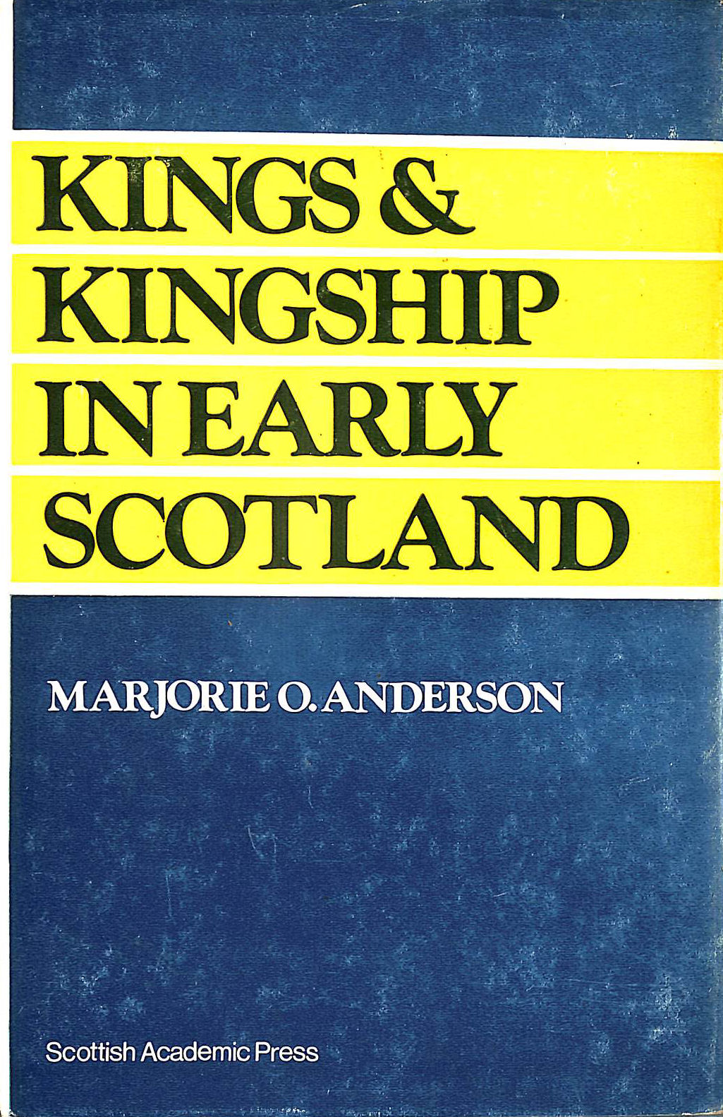 Image for Kings and kingship in early Scotland