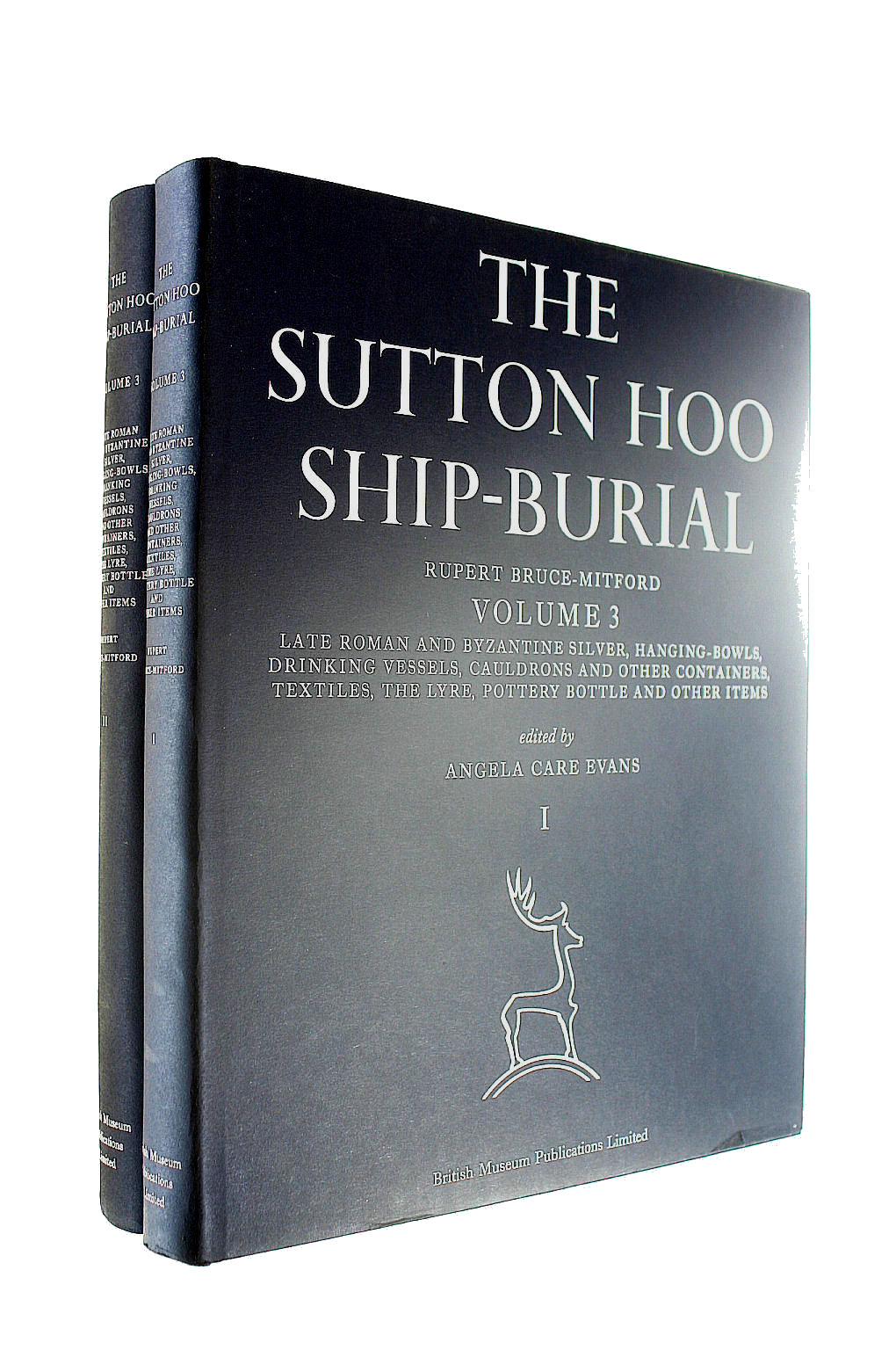 Image for The Sutton Hoo Ship Burial: Late Roman Byzantine Silver, Hanging Bowls, Drinking Vessels, Cauldrons and Other Containers, Textiles, the Lyre, Pottery Bottles and Other Items v. 3