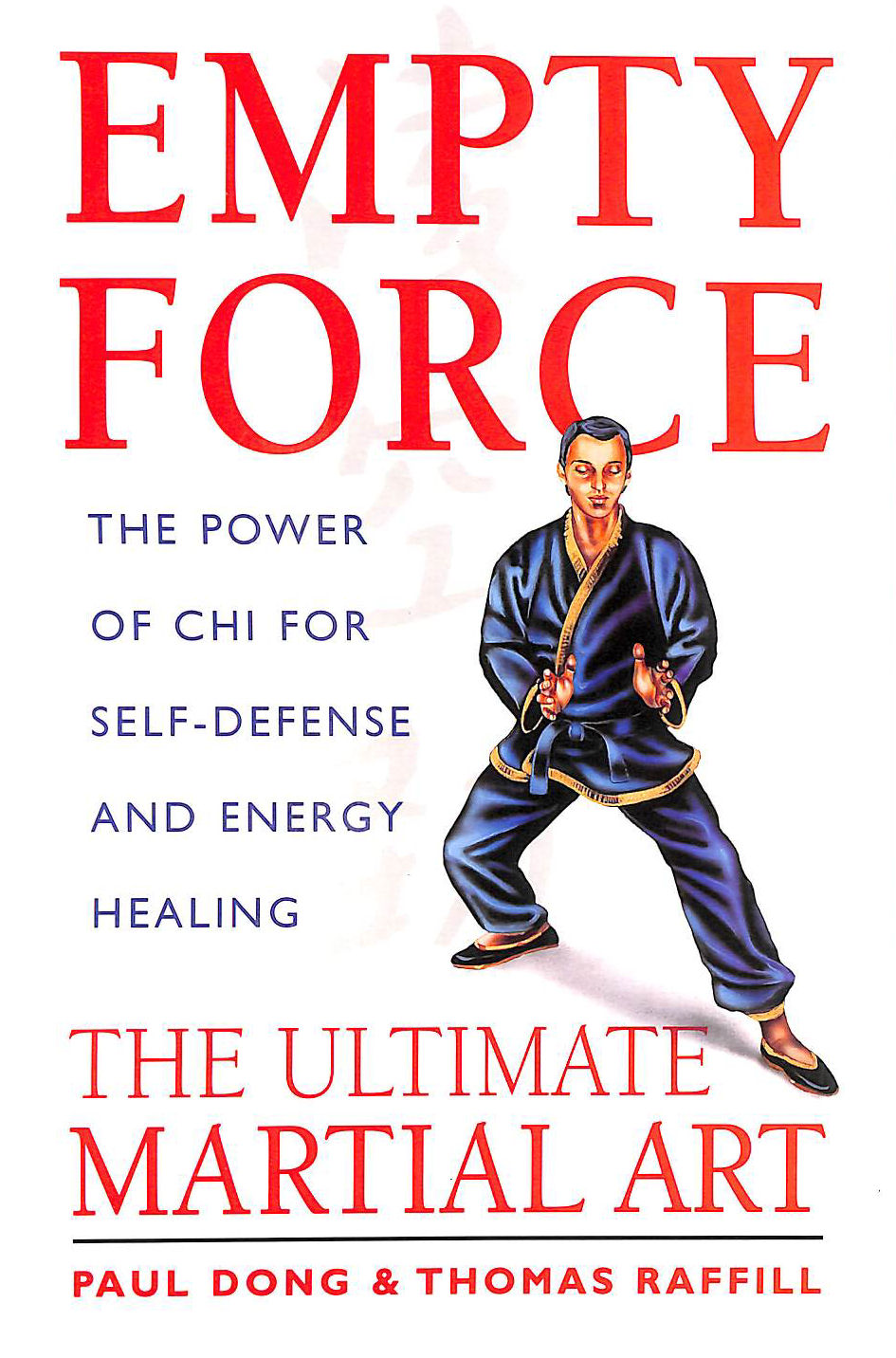 Image for Empty Force: The Ultimate Martial Art