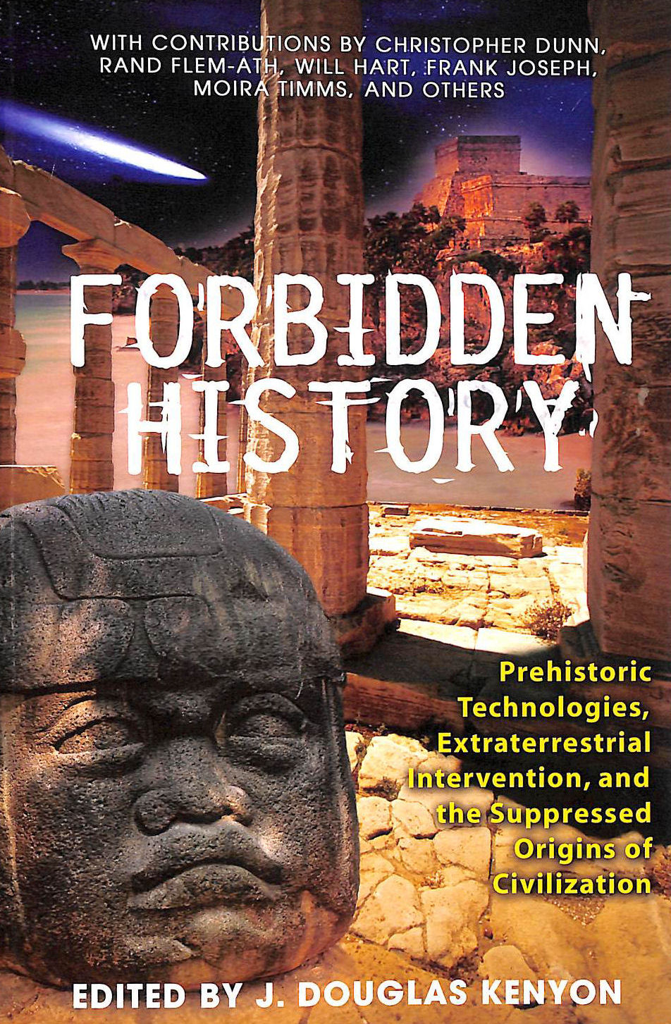 Image for Forbidden History: Prehistoric Technologies, Extraterrestrial Intervention, and the Suppressed Origins of Civilization
