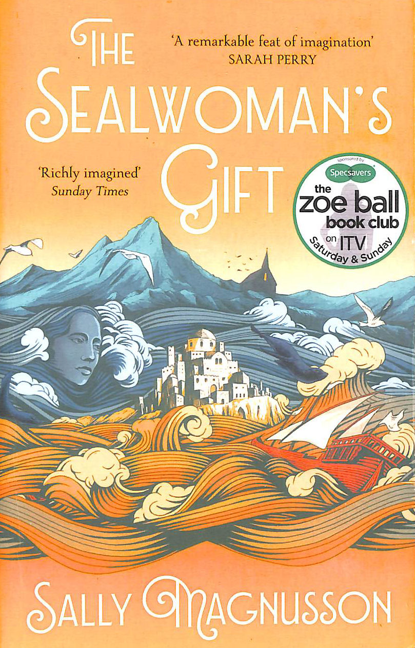Image for The Sealwoman's Gift: the Zoe Ball book club novel of 17th century Iceland
