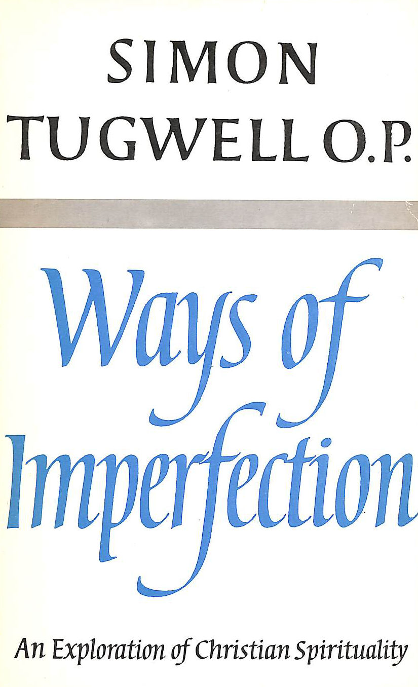 Image for Ways of Imperfection An exploration of Christian spirituality