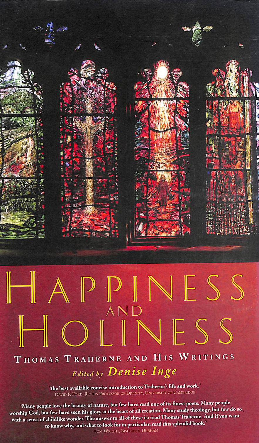 Image for Happiness and Holiness: Thomas Traherne and His Writings (Canterbury Studies in Spiritual Theology)