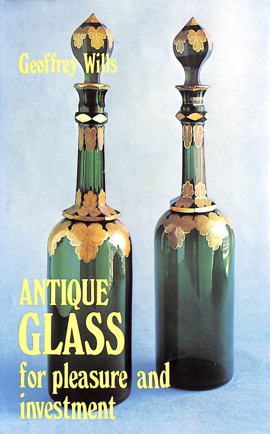 Image for Antique Glass for Pleasure and Profit