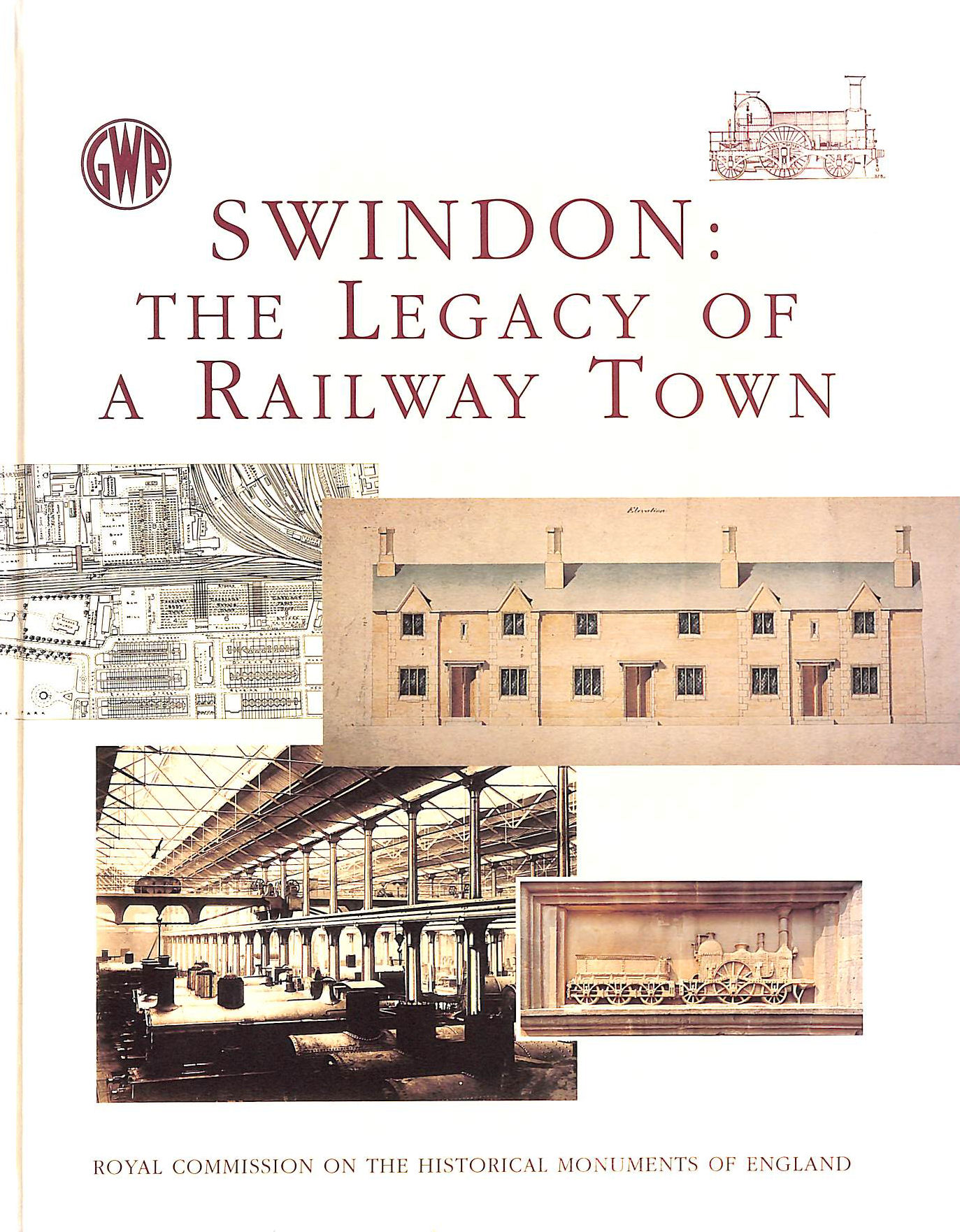 Image for Swindon: The Legacy of a Railway Town