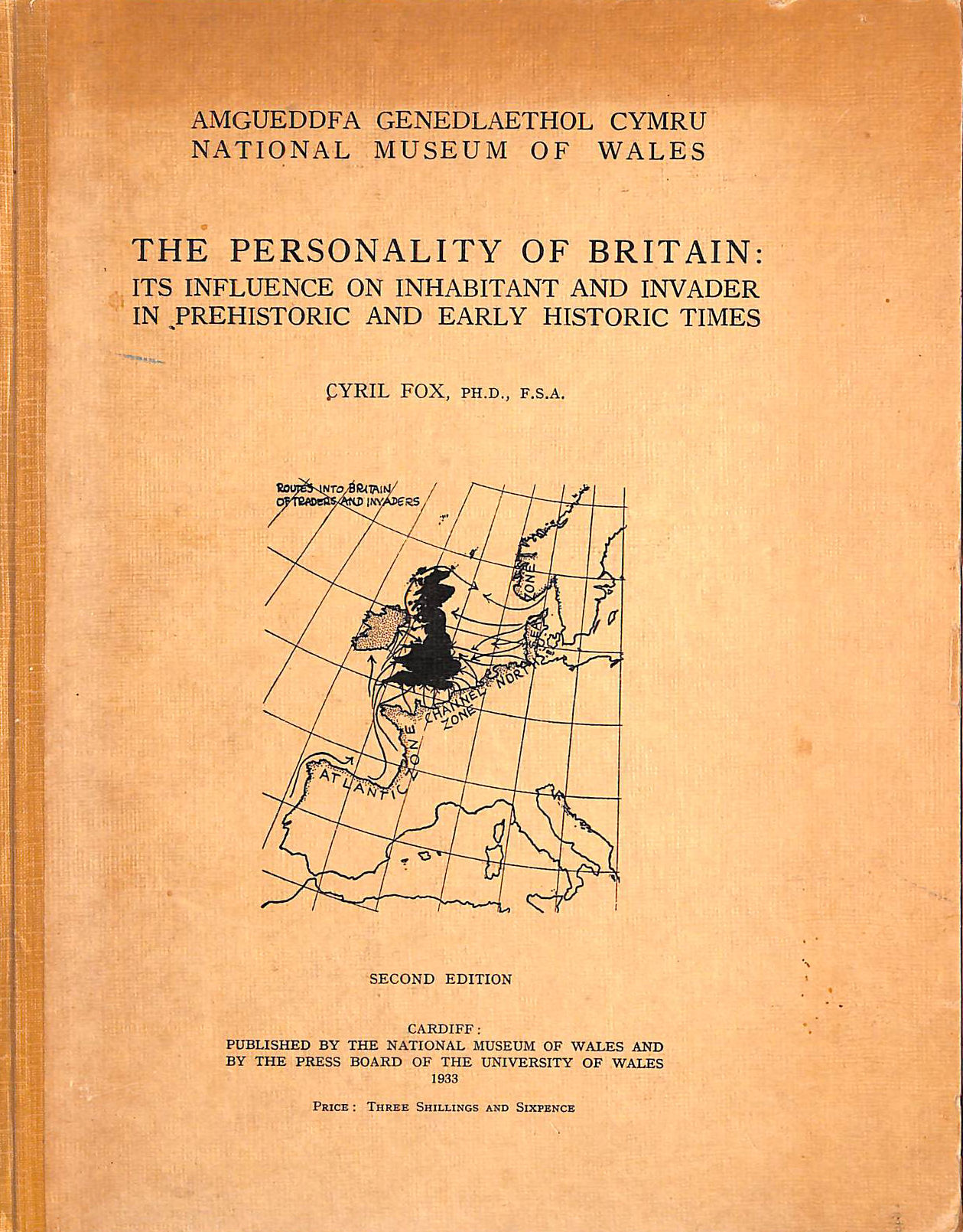 Image for The Personality Of Britain: Its Influence On Inhabitant And Invader In Prehistoric And Early Historic Times.