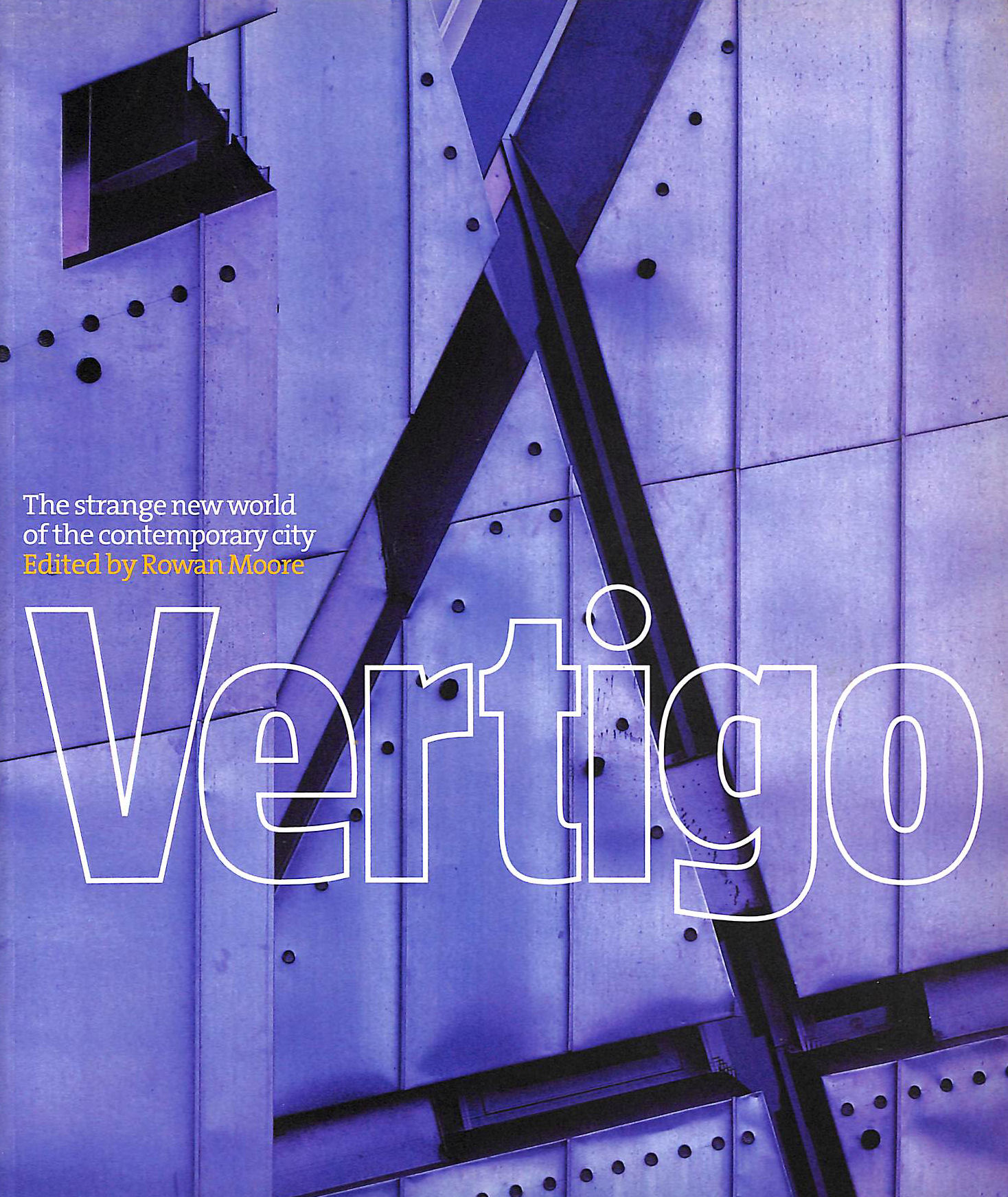 Image for Vertigo: The Strange New World of the Contemporary City